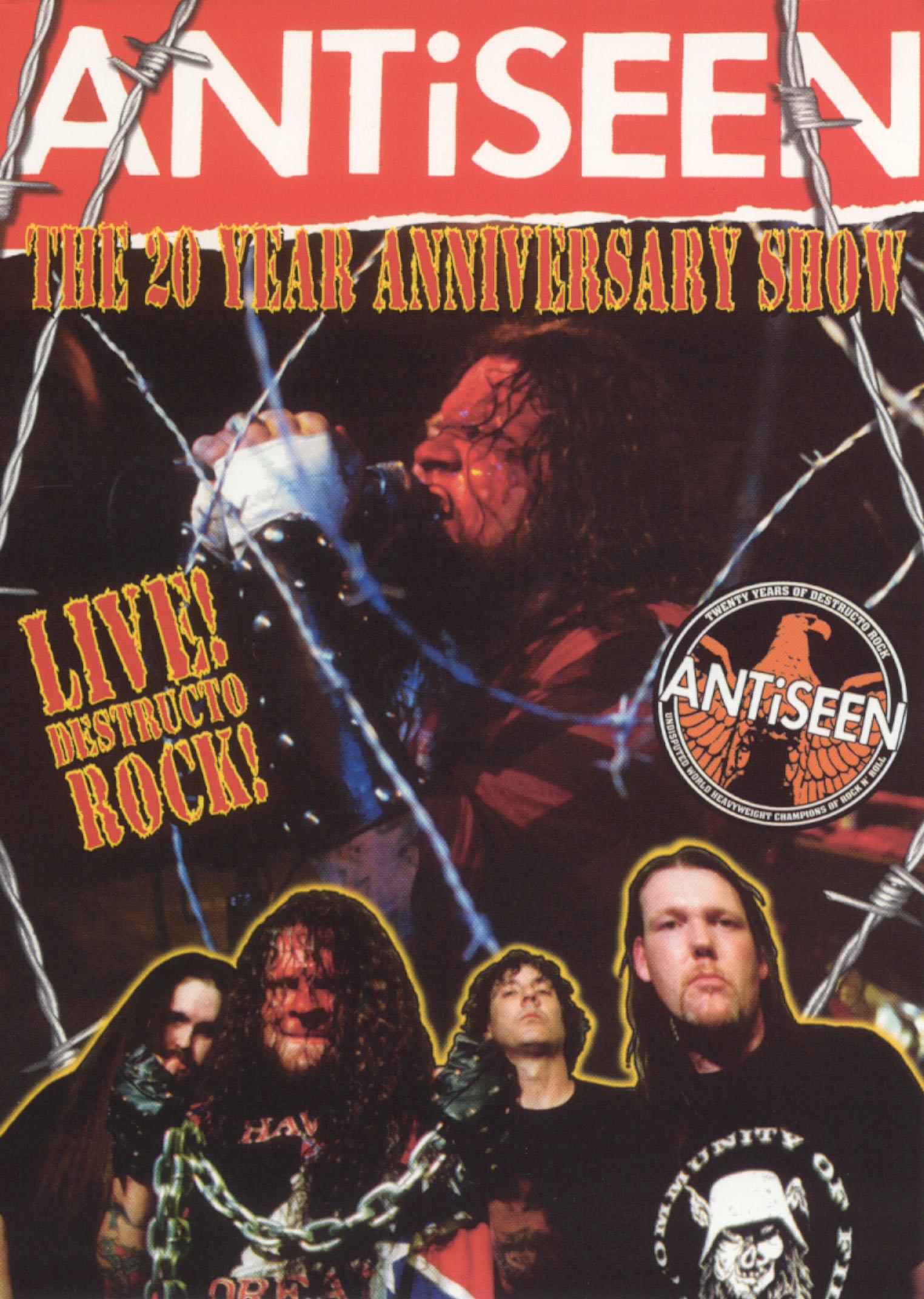 Antiseen: 20 Year Anniversary Show