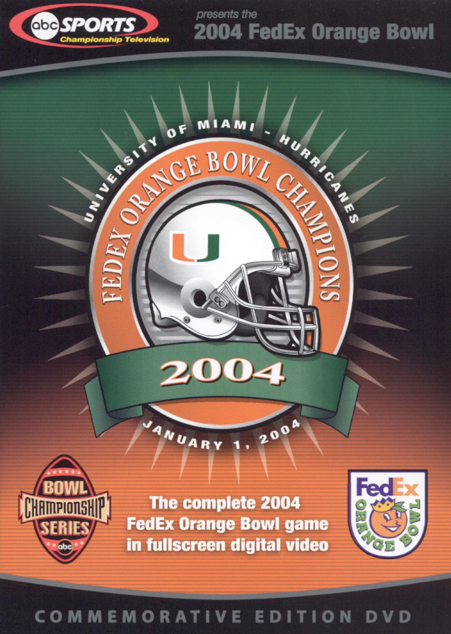 2004 FedEx Orange Bowl Champions: Miami Hurricanes