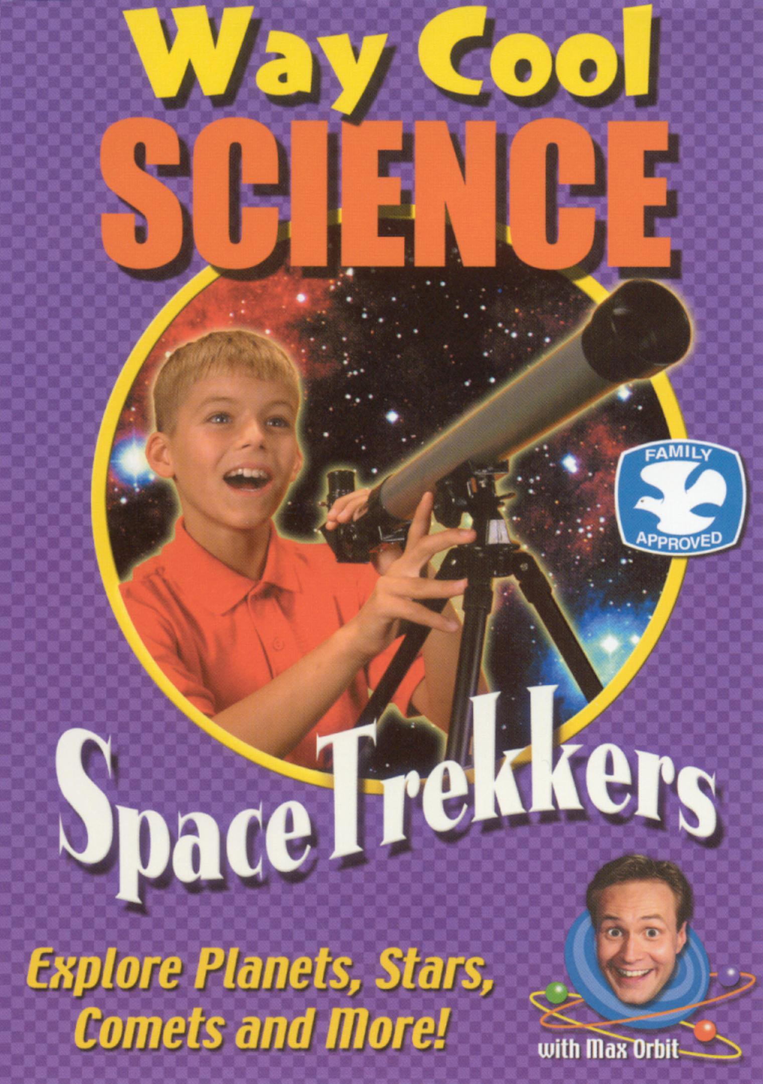 Way Cool Science: Space Trekkers