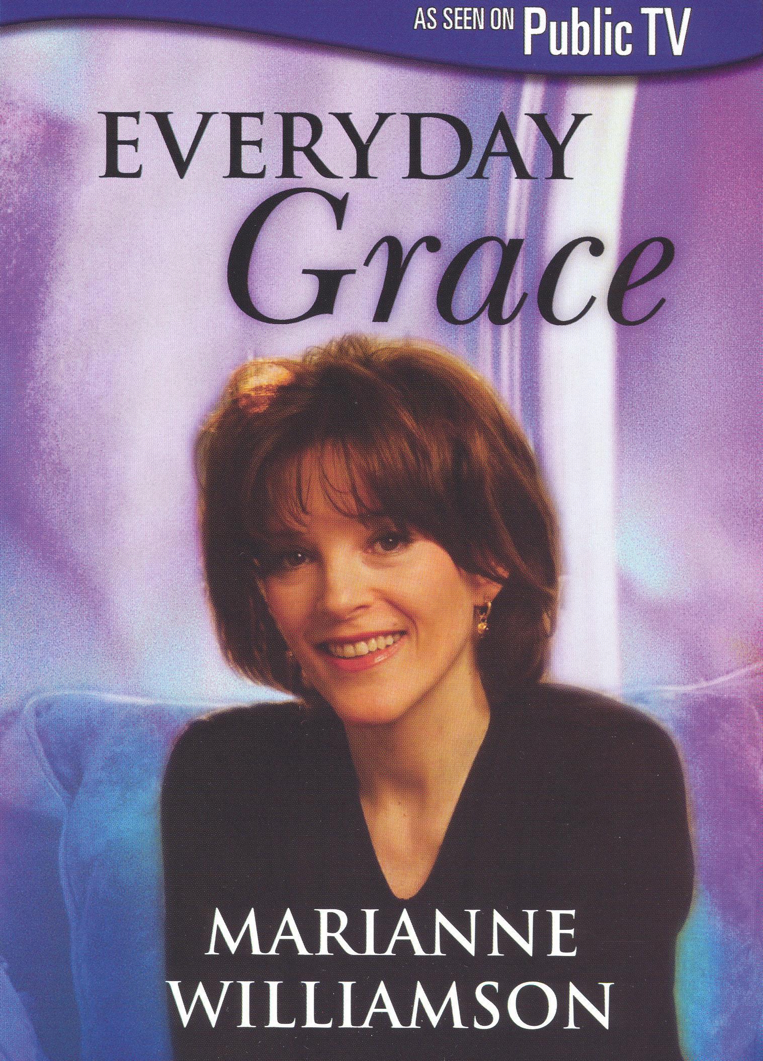 Marianne Williamson: Everyday Grace