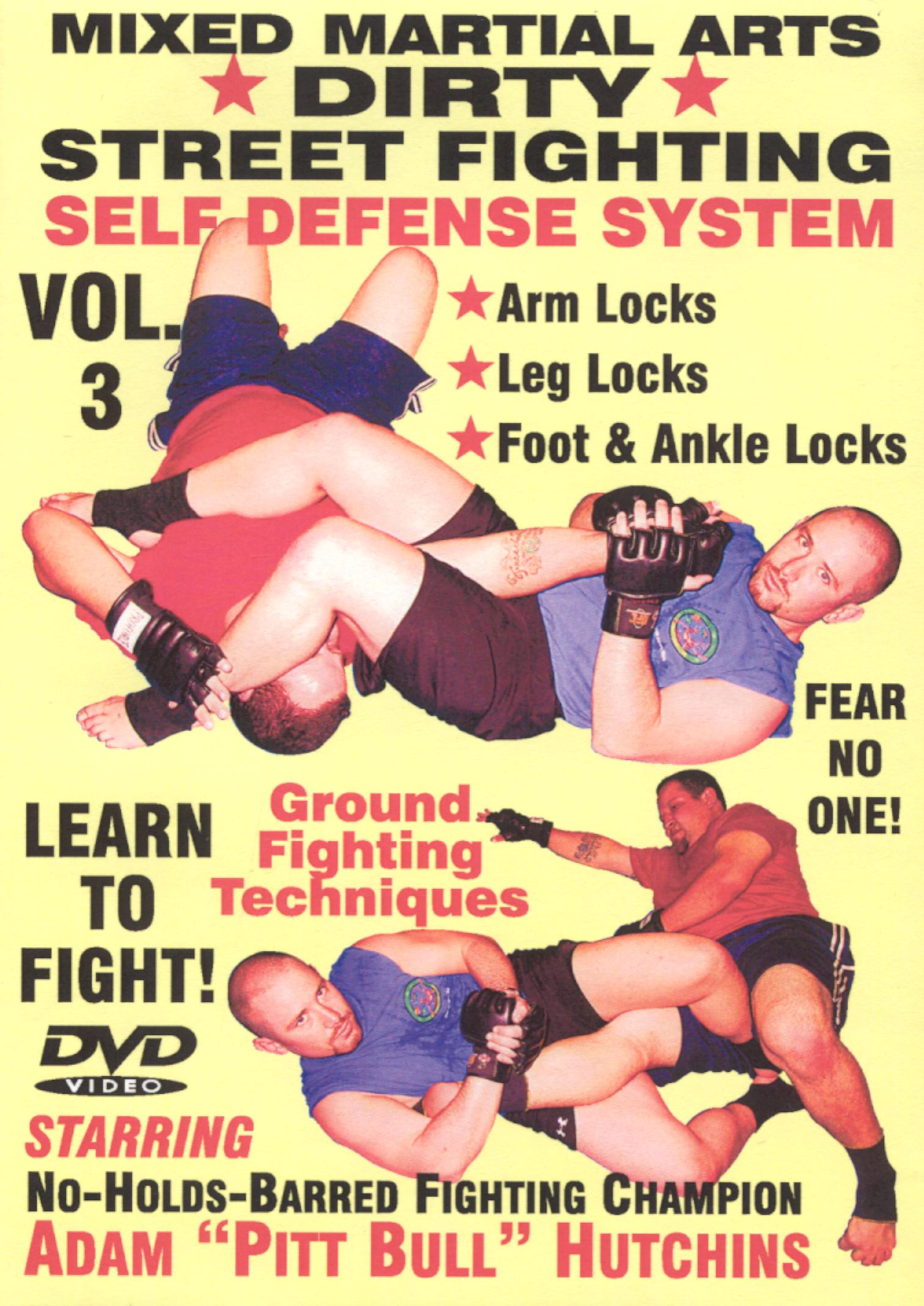 Dirty Street Fighting: Self Defense System, Vol. 3
