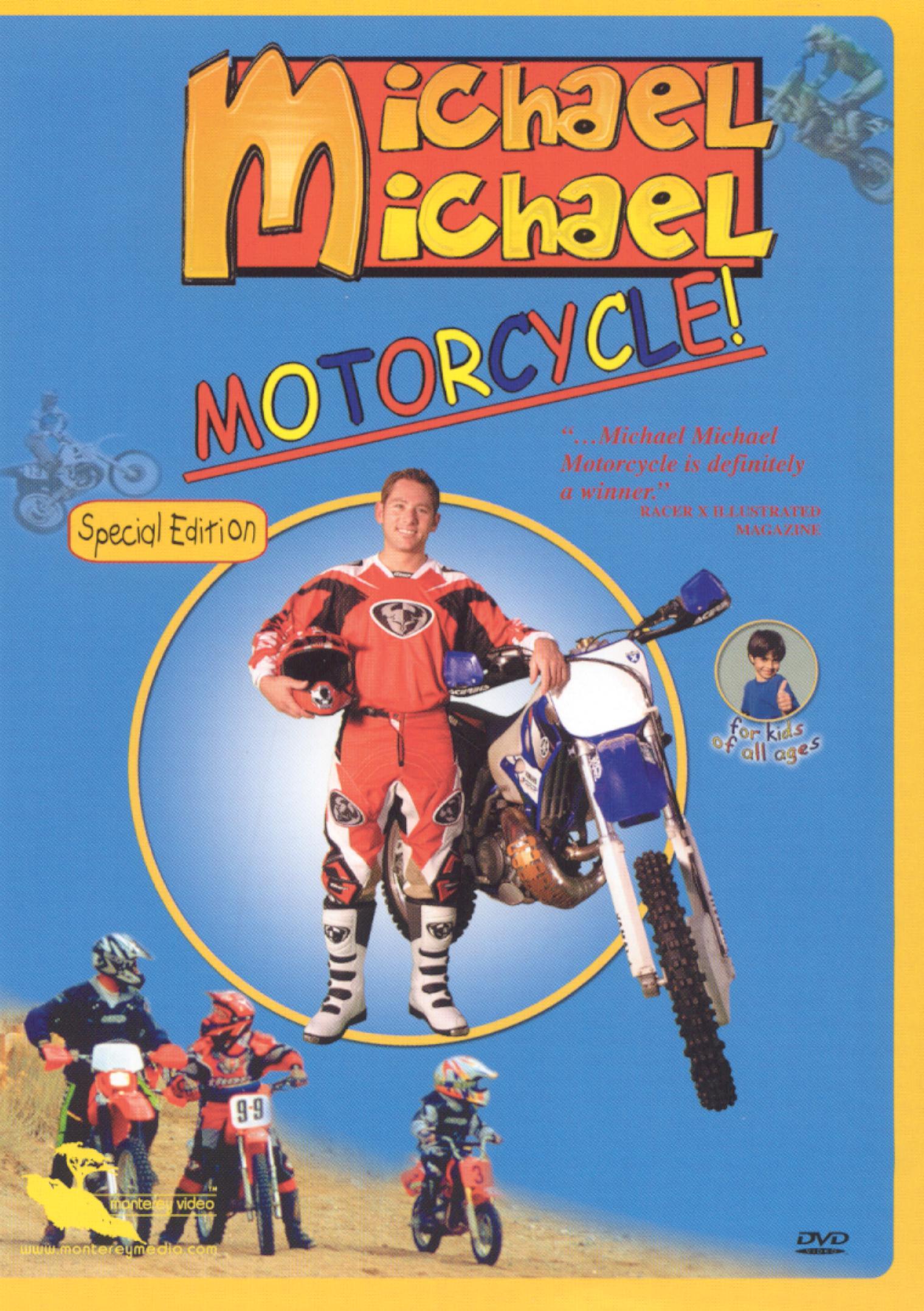 Michael Michael Motorcycle!