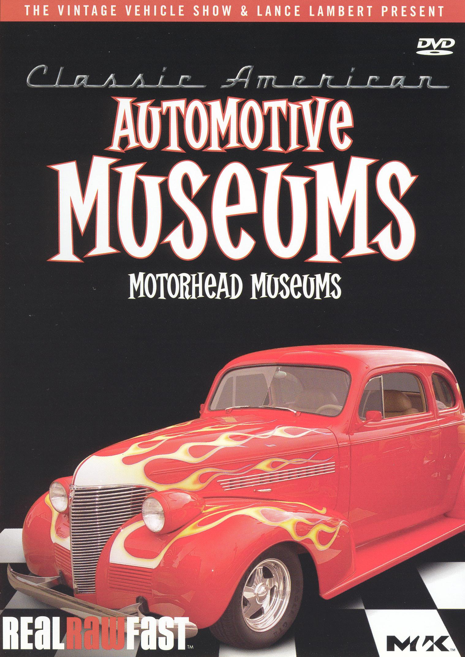 Classic American Automotive Museums: Motorhead Museums