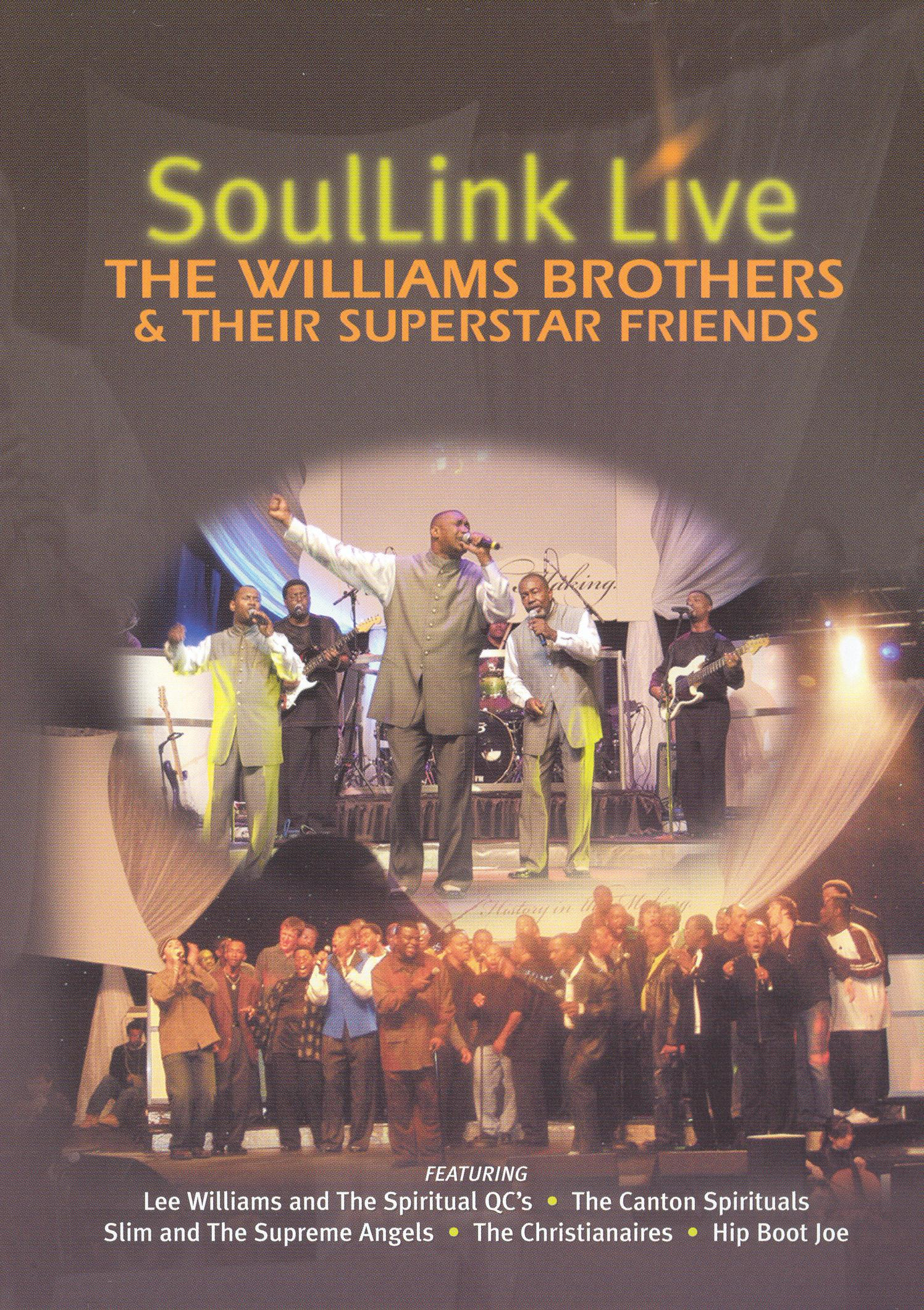 The Williams Brothers and Their Superstar Friends: Soullink Live
