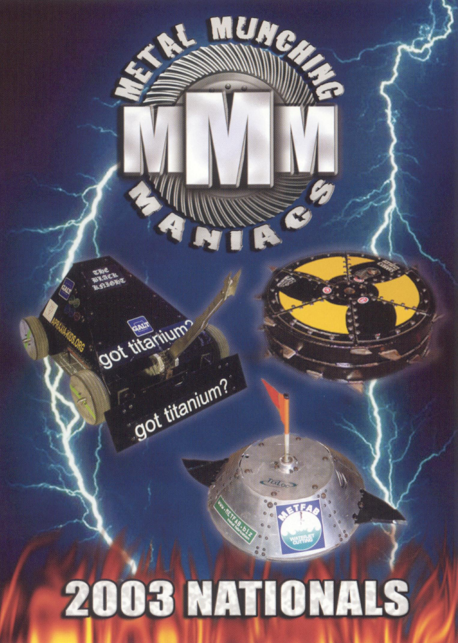 Metal Munching Maniacs: 2003 Triangle Series Nationals