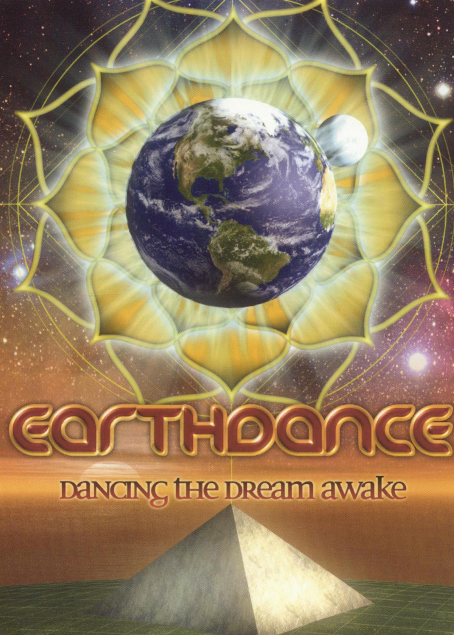 Earthdance: Dancing The Dream Awake