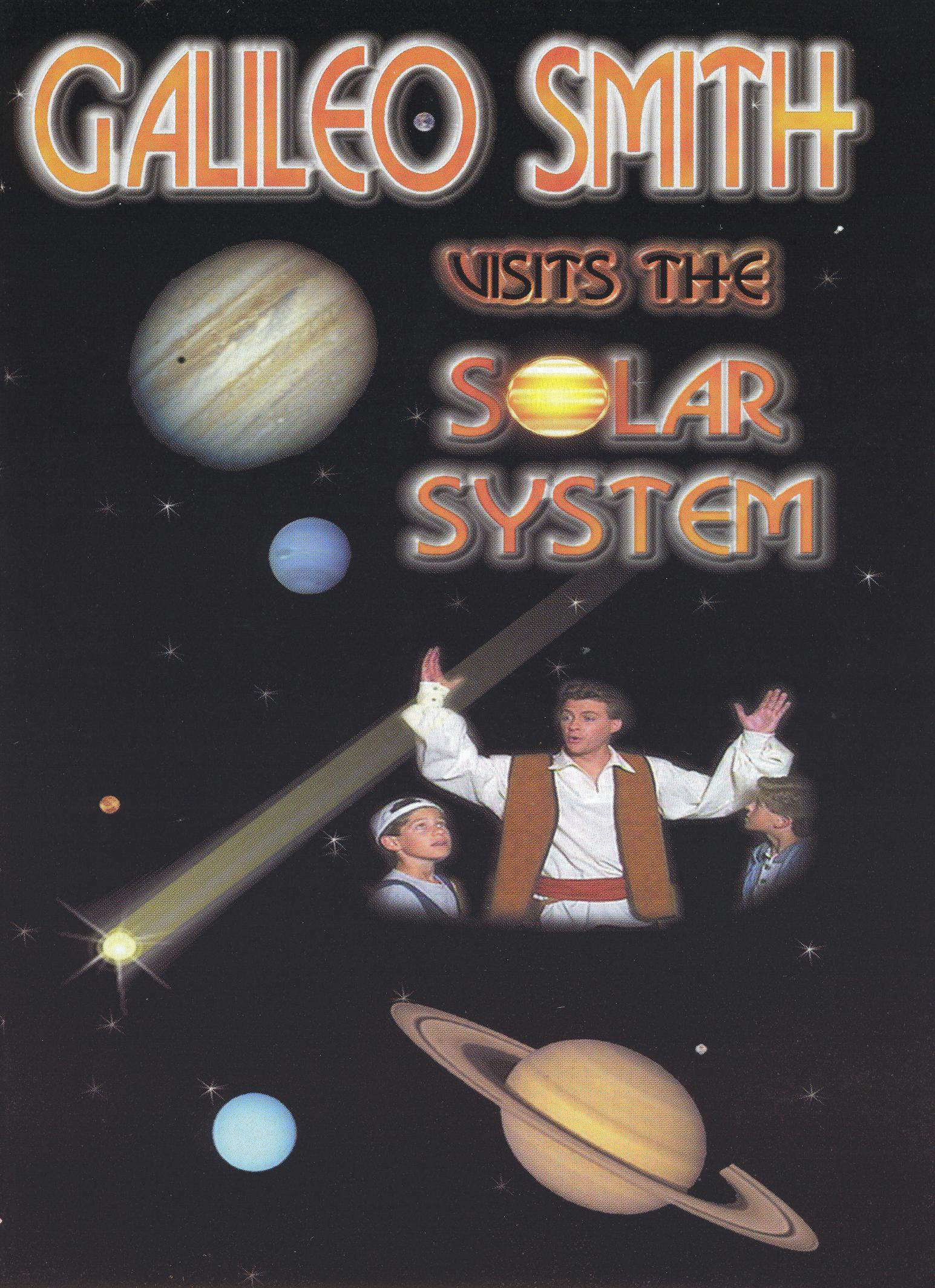 Galileo Smith Visits the Solar System