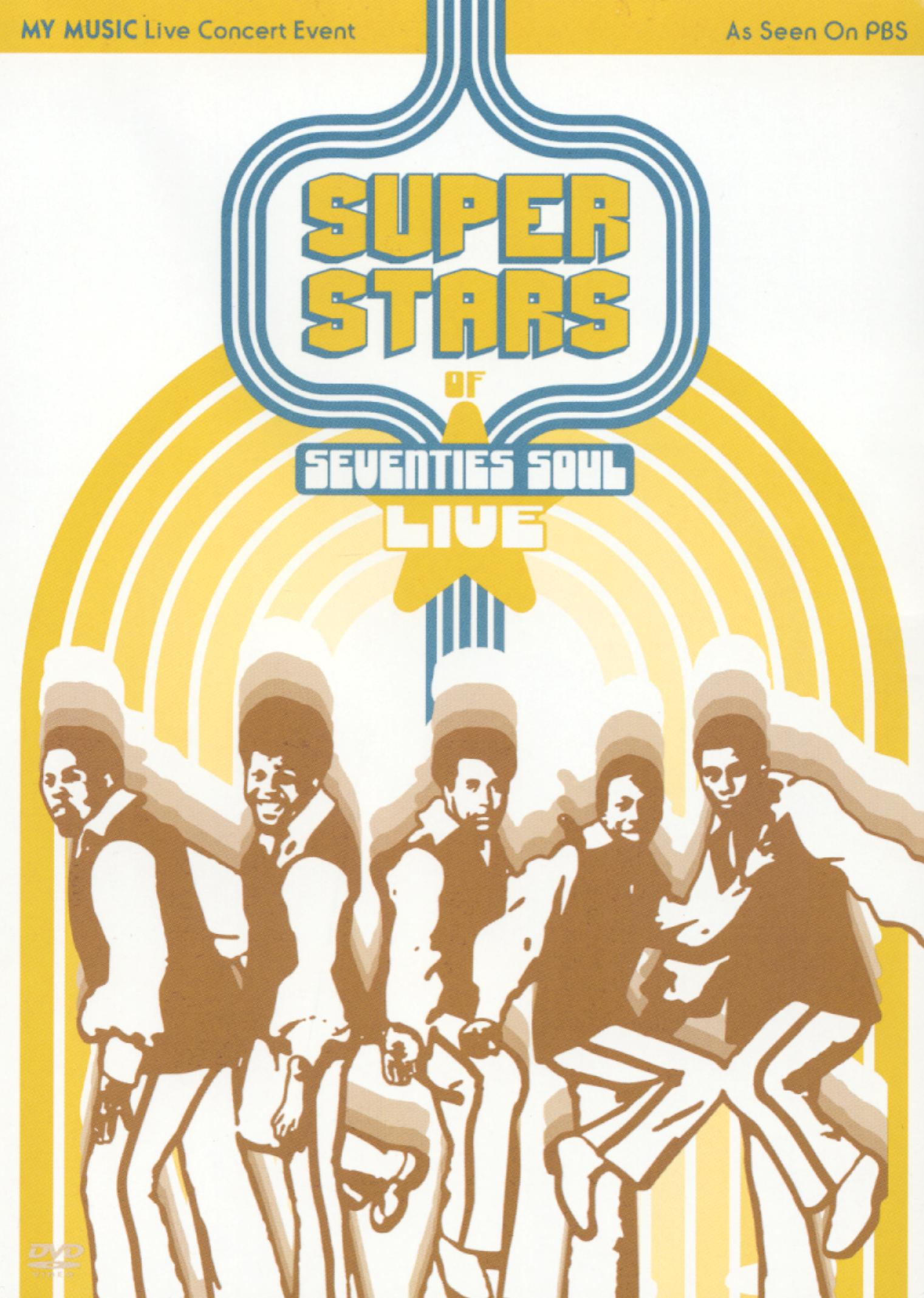 Superstars of Seventies Soul: Live