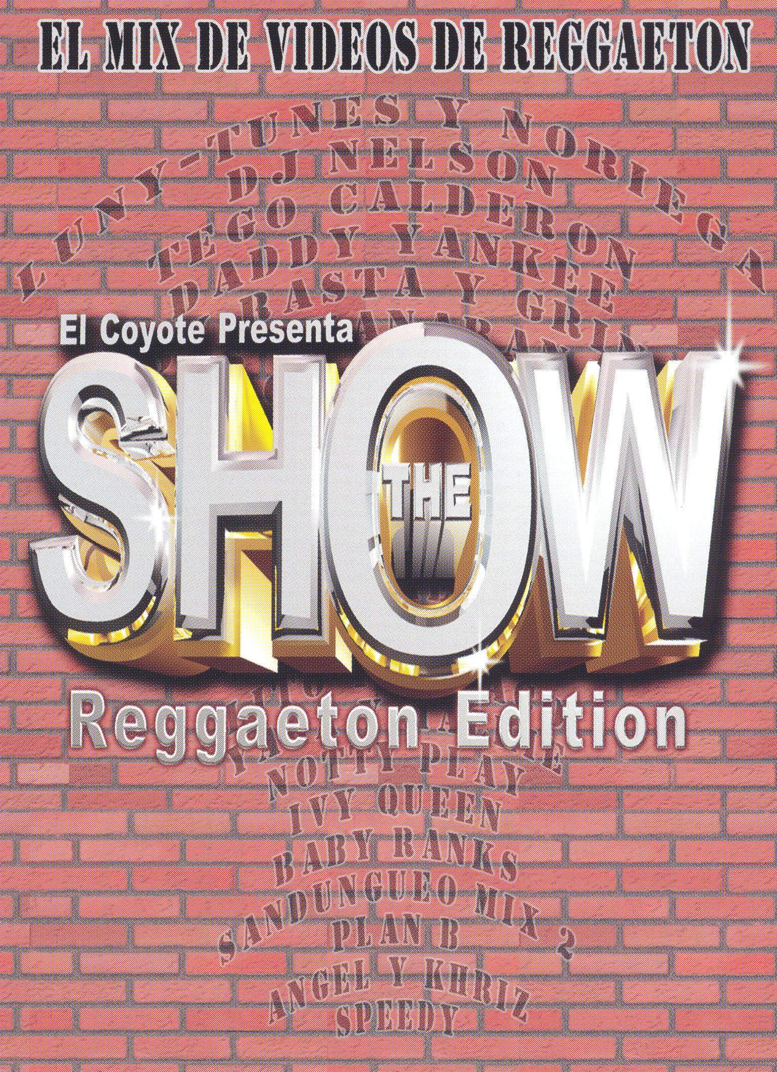 The Show: Reggaeton Edition