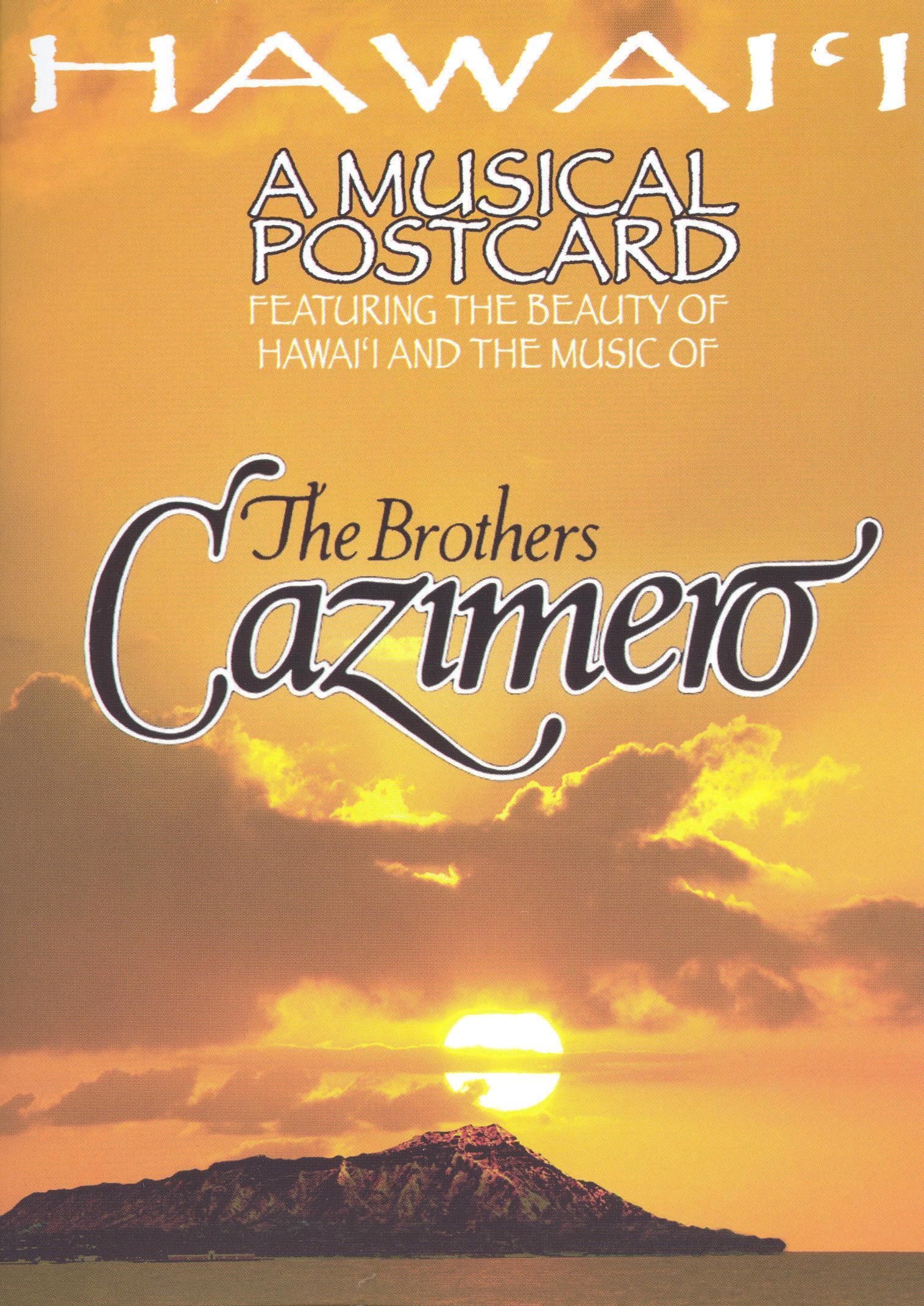 The Brothers Cazimero: Hawai'i a Musical Postcard