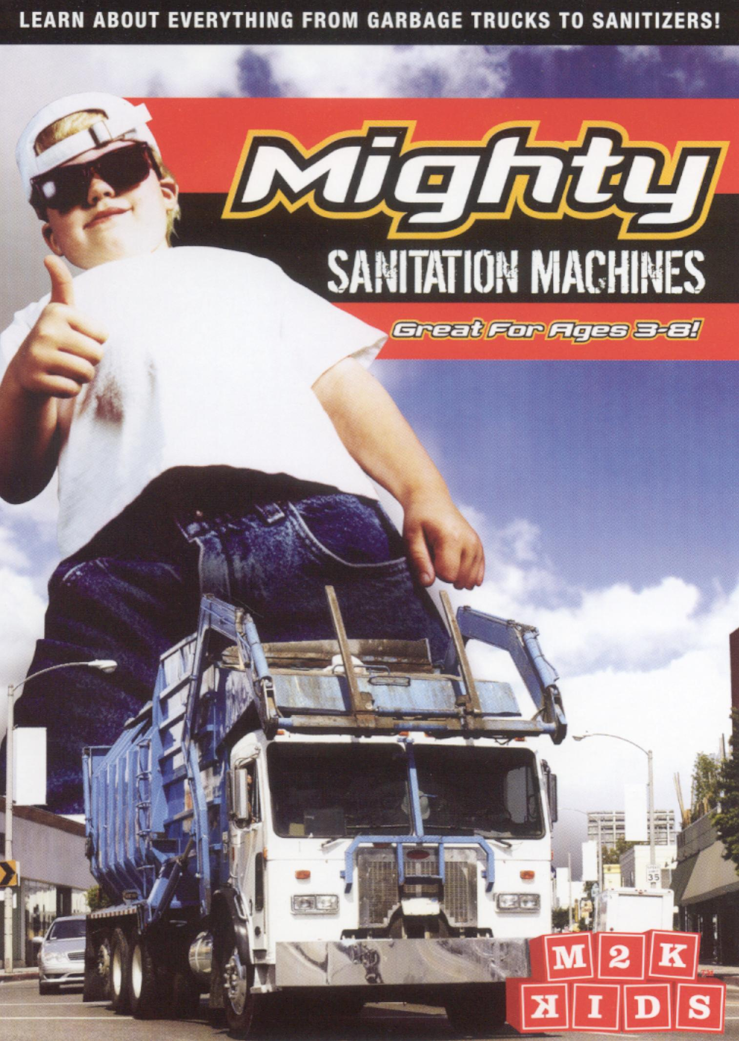 Mighty Sanitation Machines