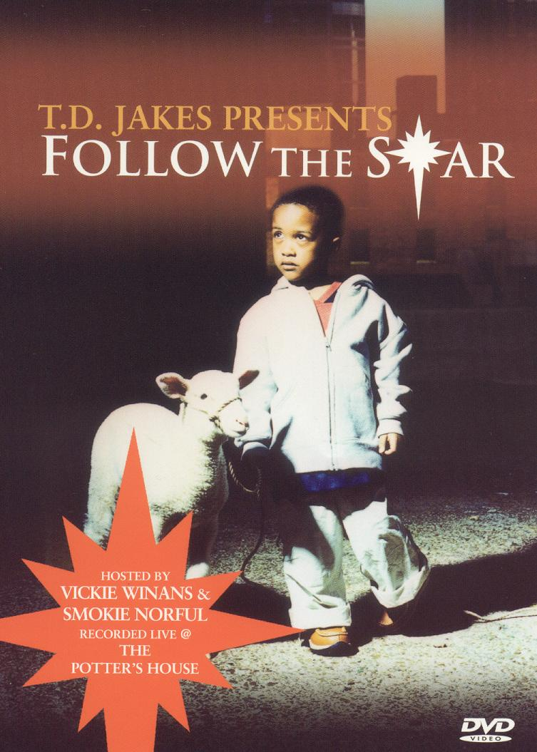 T.D. Jakes Presents: Follow the Star