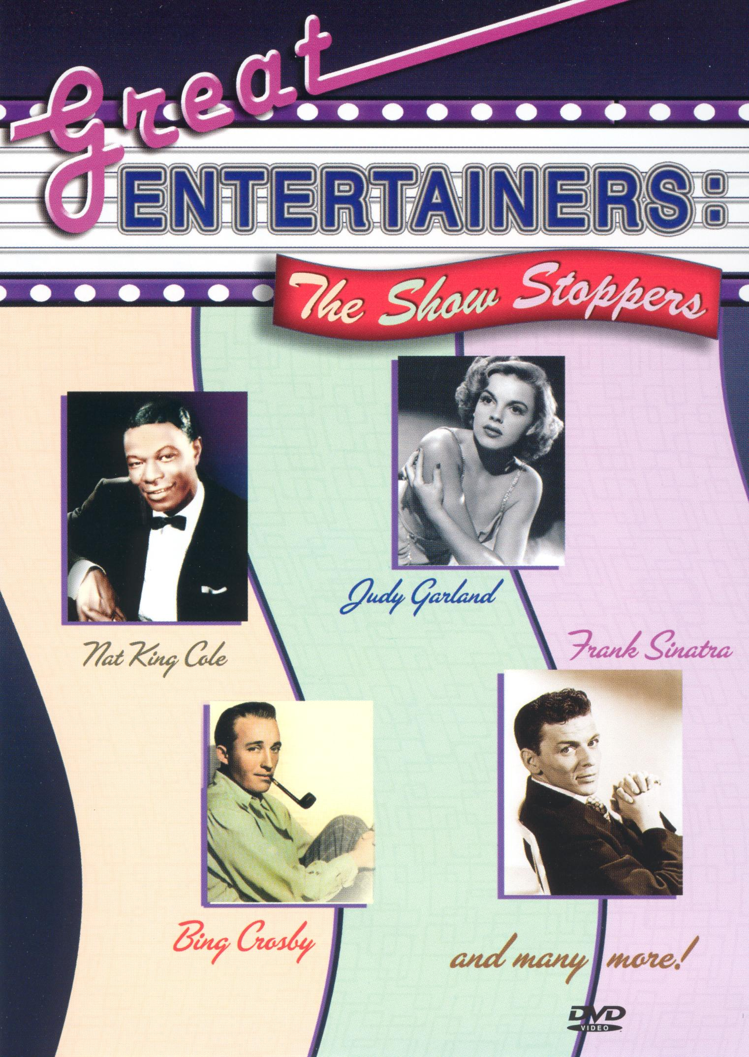 Great Entertainers: The Show Stoppers