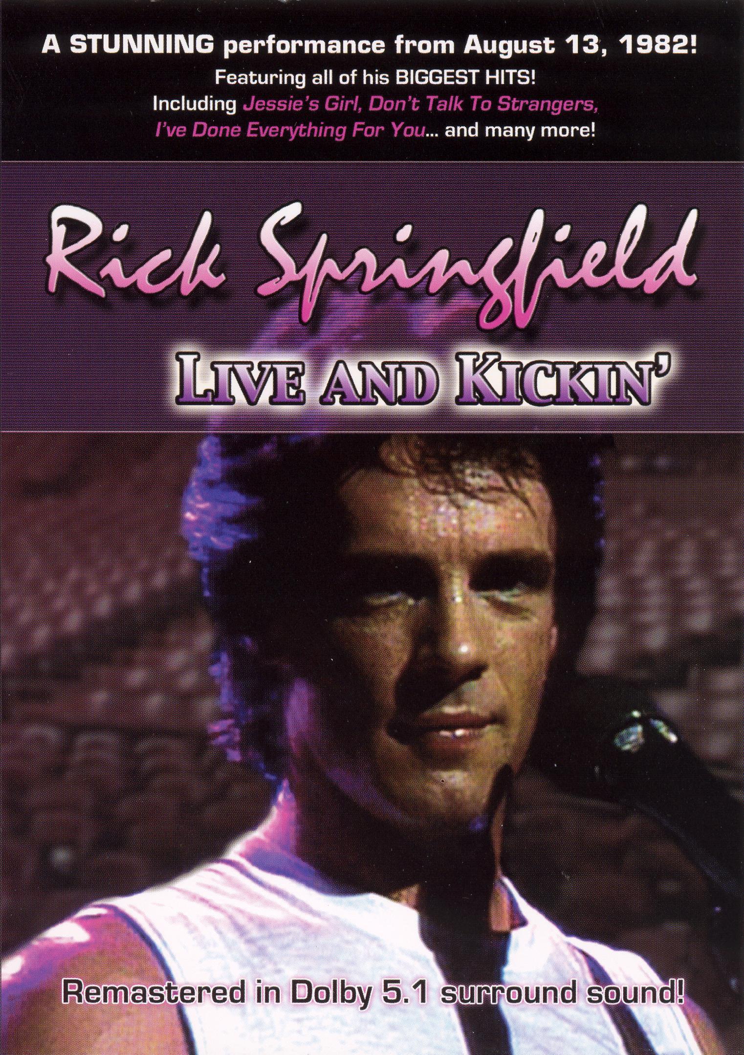 Rick Springfield: Live and Kickin'