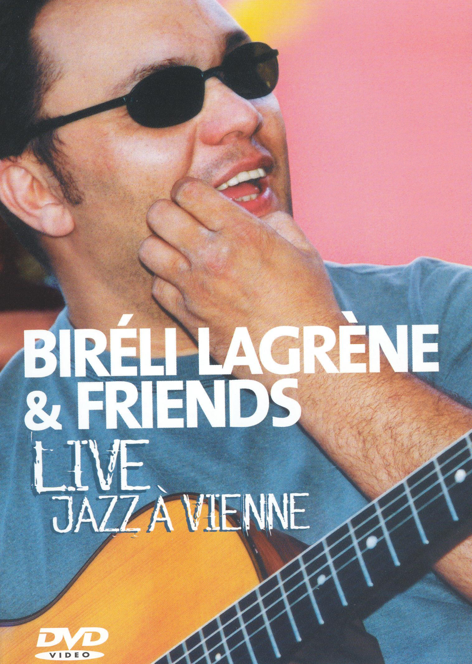 Bireli Lagrene and Friends: Live Jazz A Vienne