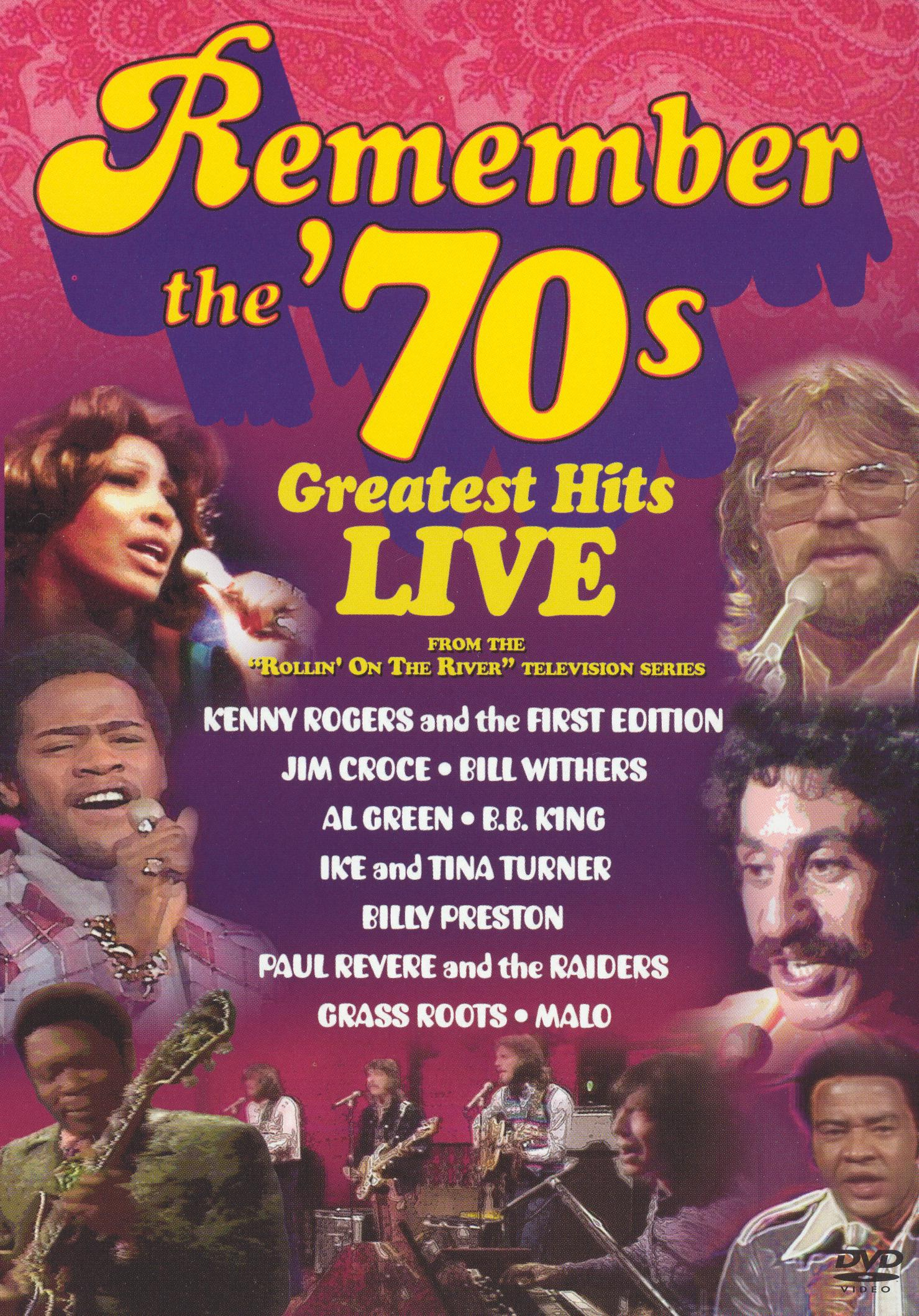Remember the '70s: Greatest Hits Live