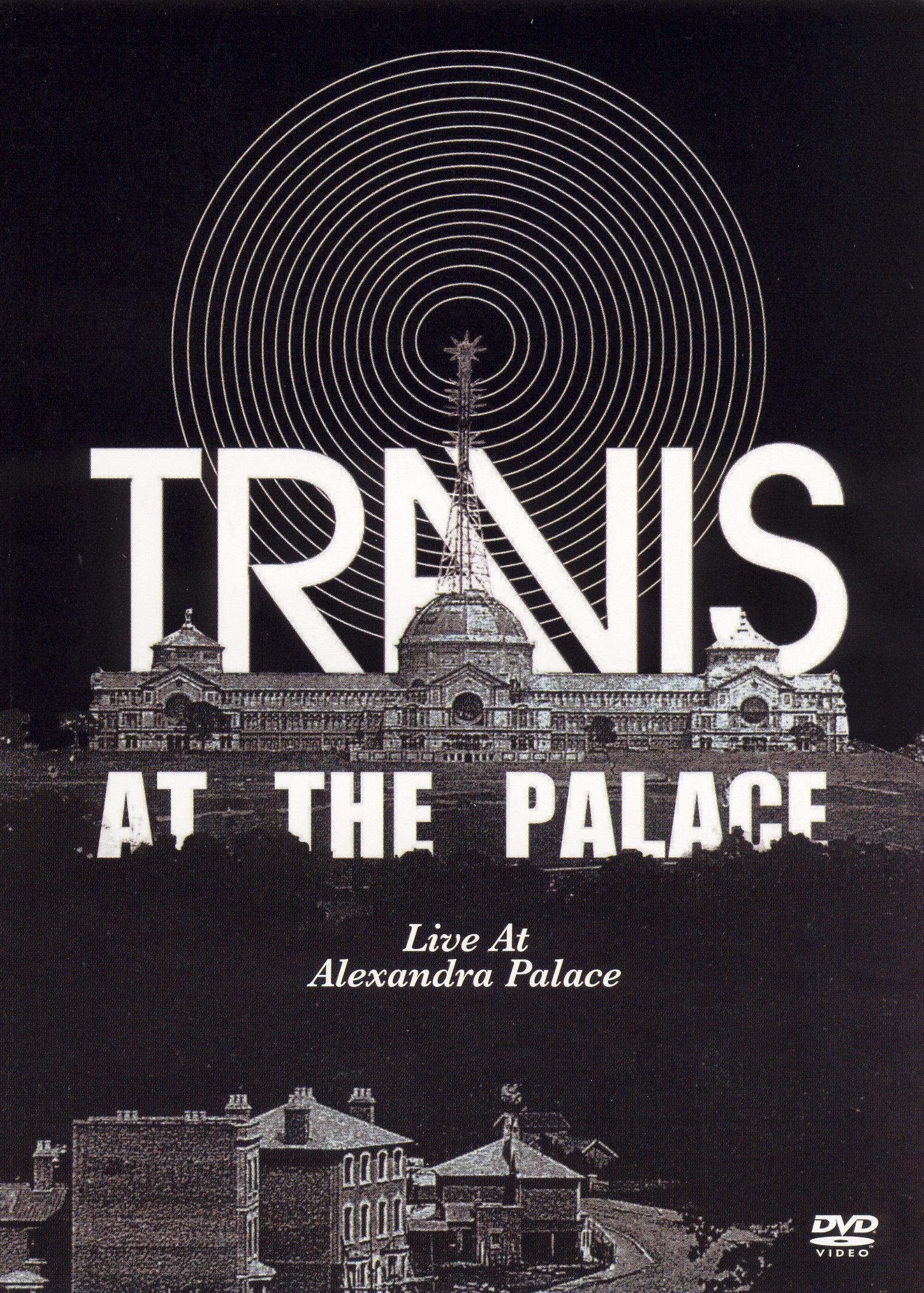 Travis: At the Palace - Live at Alexandra Palace