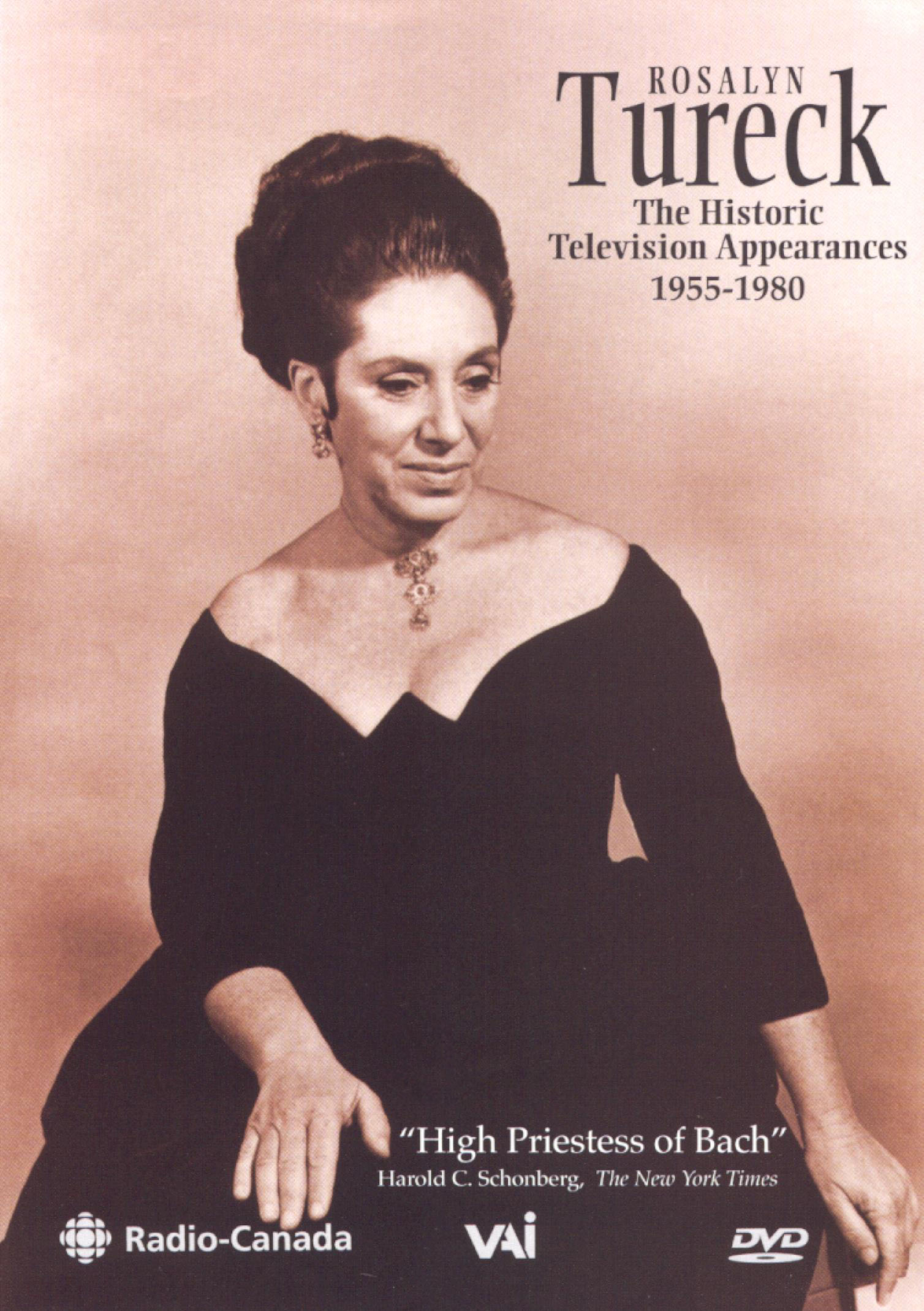 Rosalyn Tureck: The Historic Television Appearances, 1955-1980