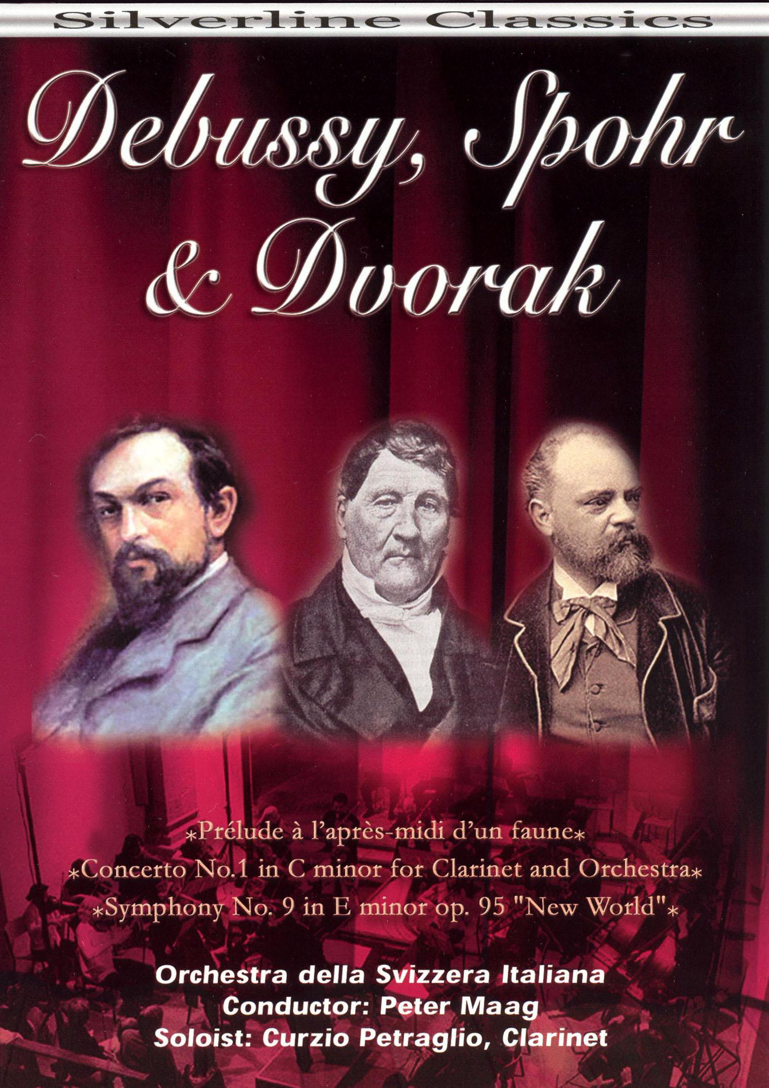 Debussy, Spohr & Dvorak