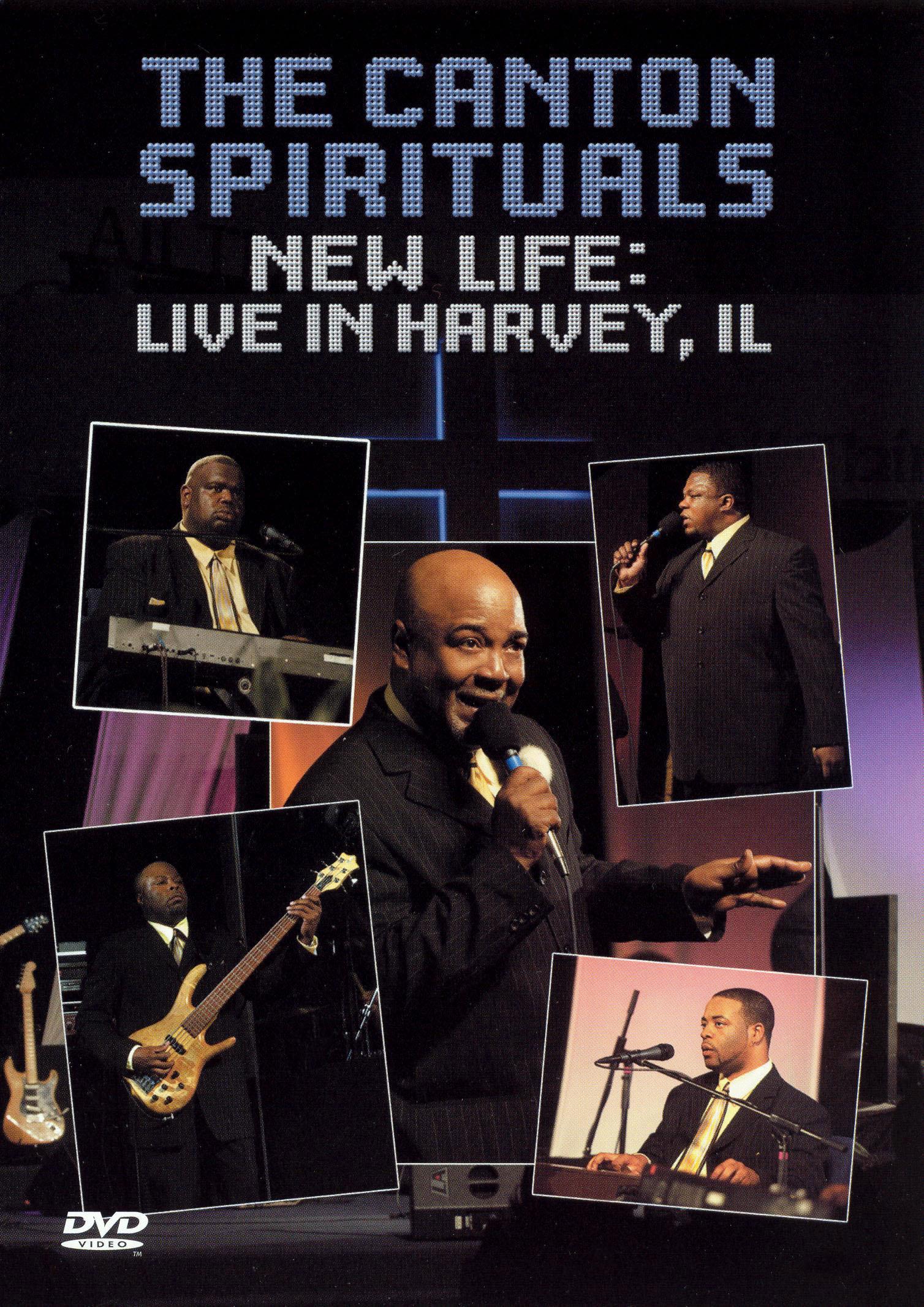 The Canton Spirituals: New Life - Live In Harvey, Il