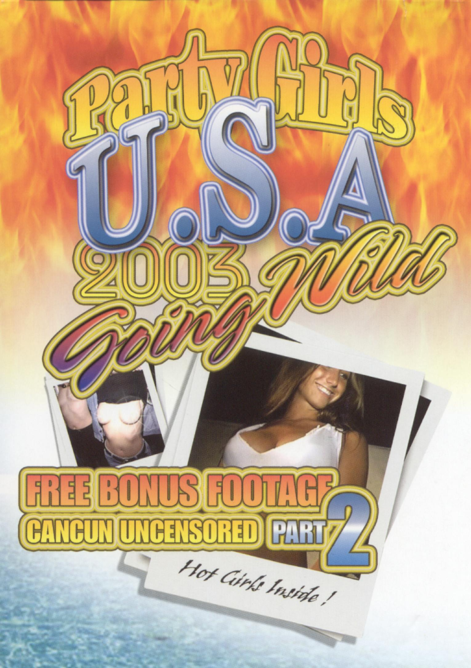 Party Girls U.S.A. 2003: Going Wild