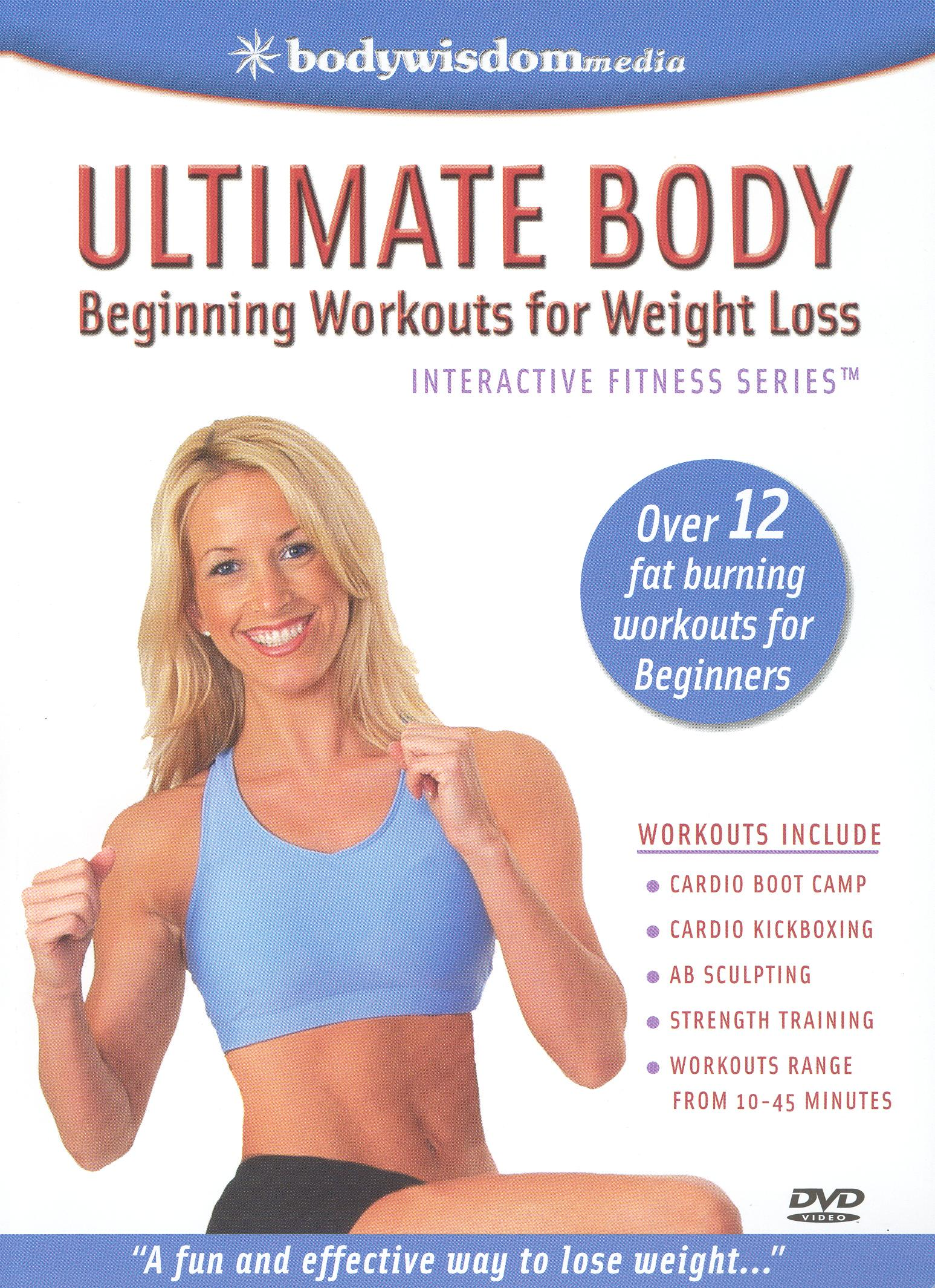 Ultimate Body: Beginning Workouts For Weight Loss