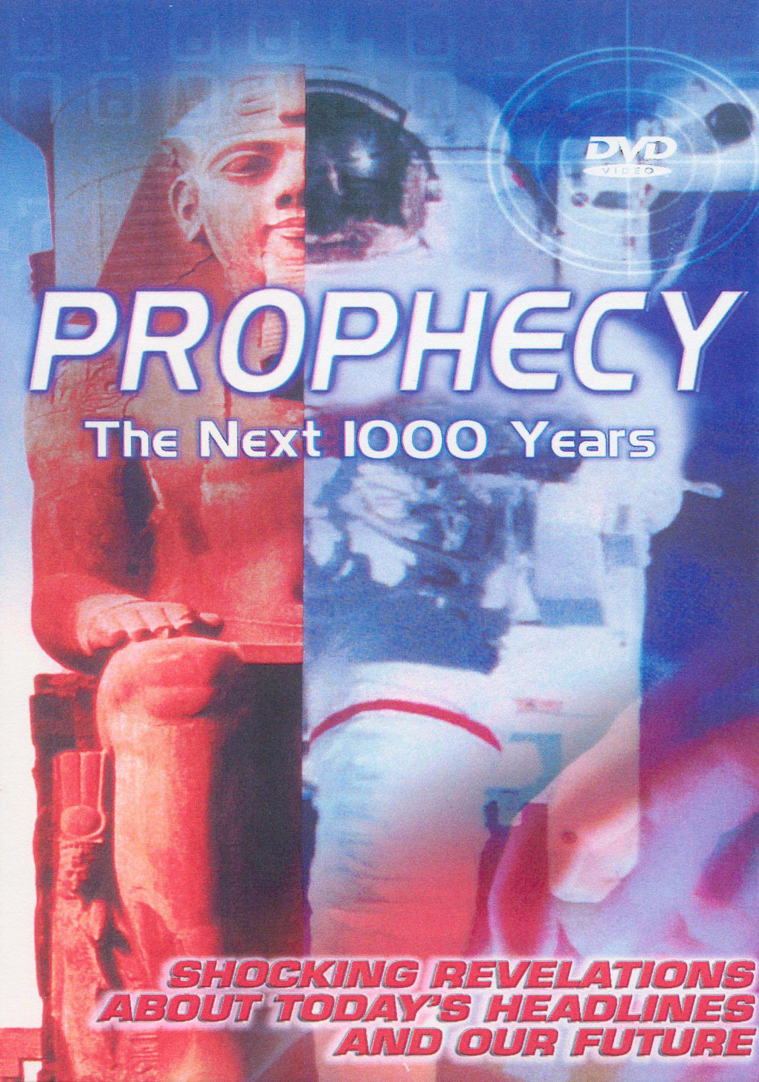 Prophecy: The Next 1000 Years