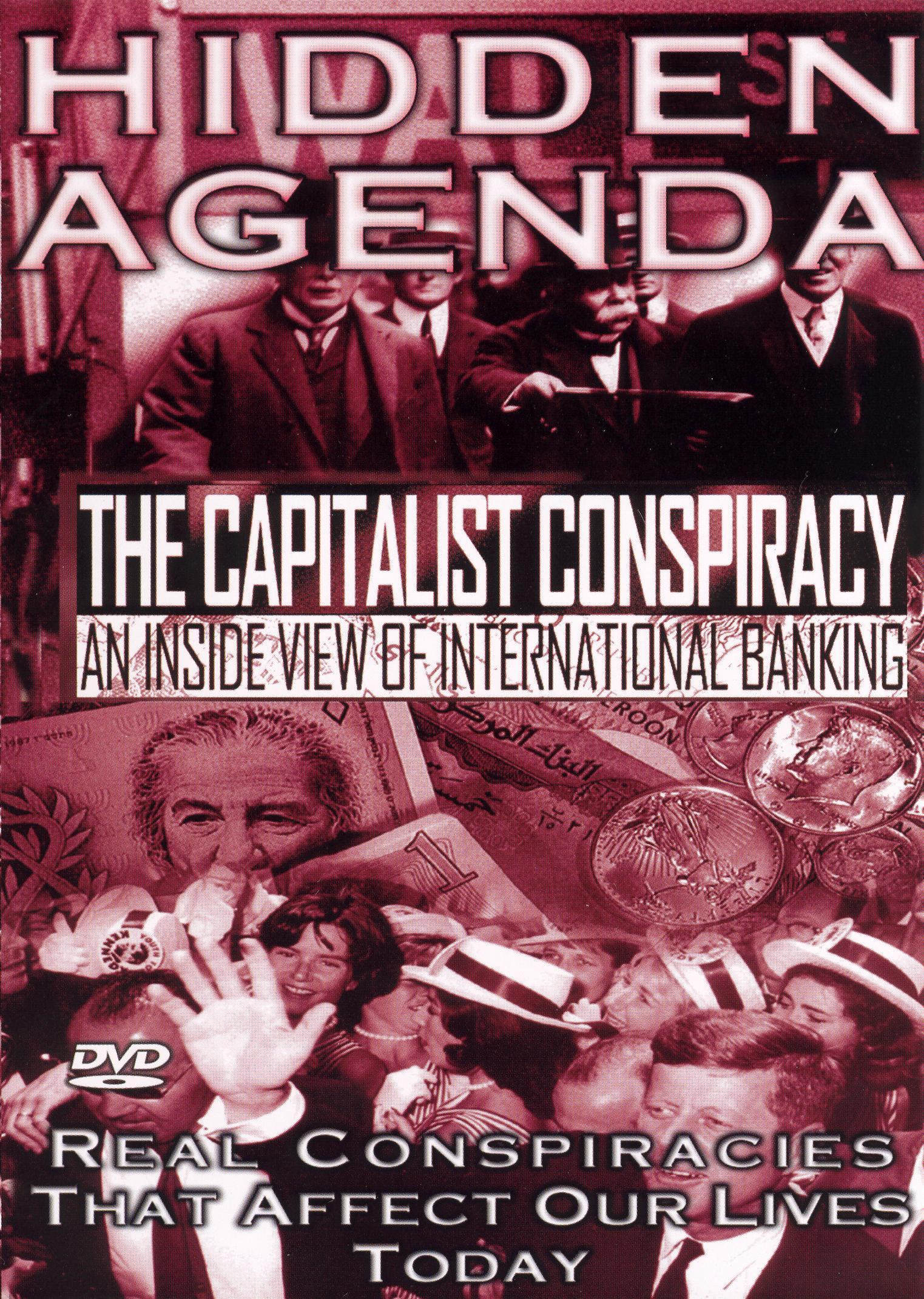 Hidden Agenda, Vol. 1: The Capitalist Conspiracy