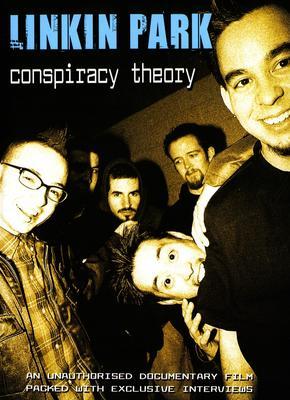 Linkin Park: Conspiracy Theory