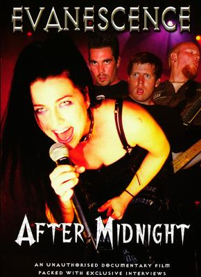 Evanescence: After Midnight - Unauthorized