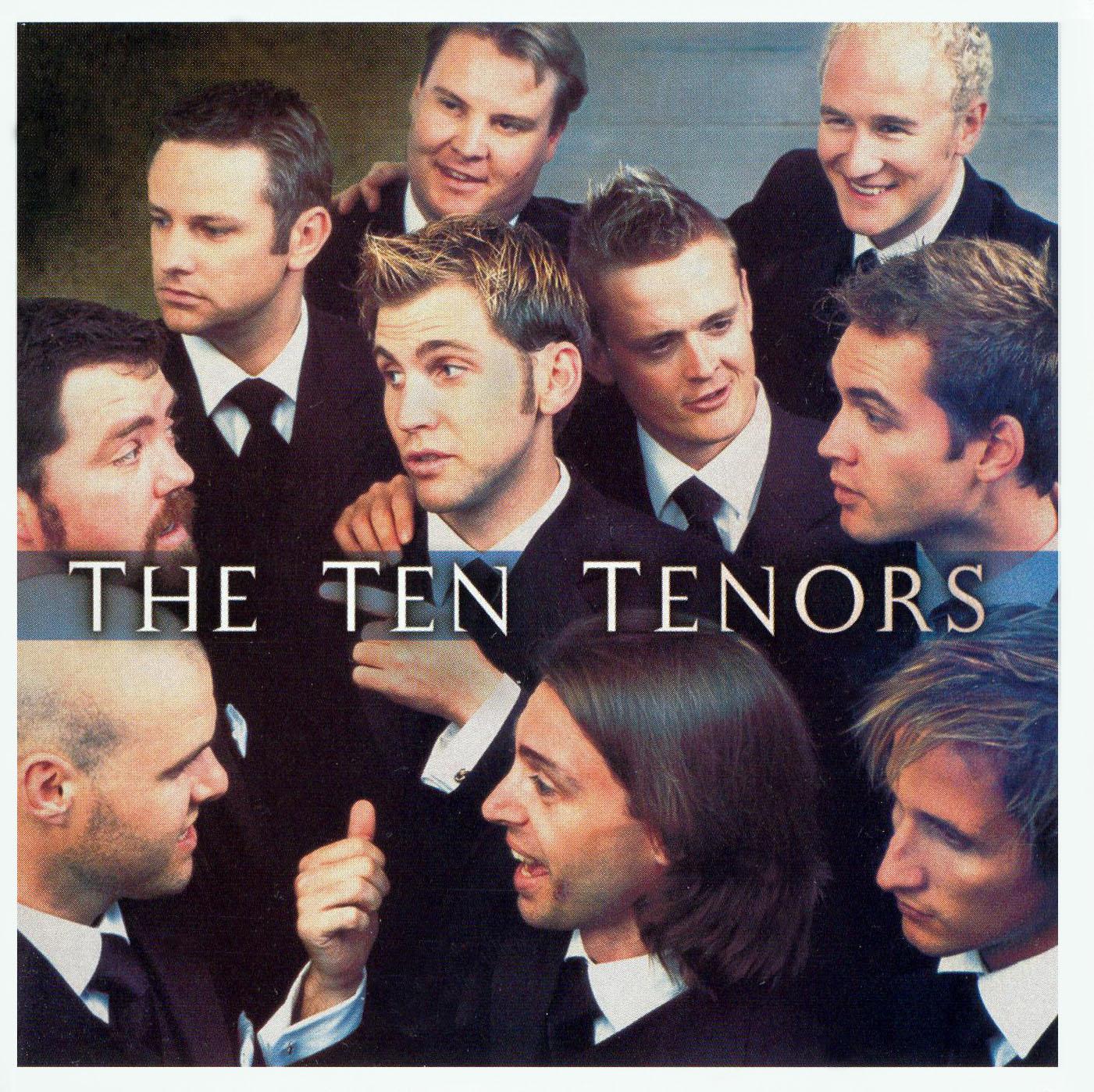 The Ten Tenors: Larger Than Life