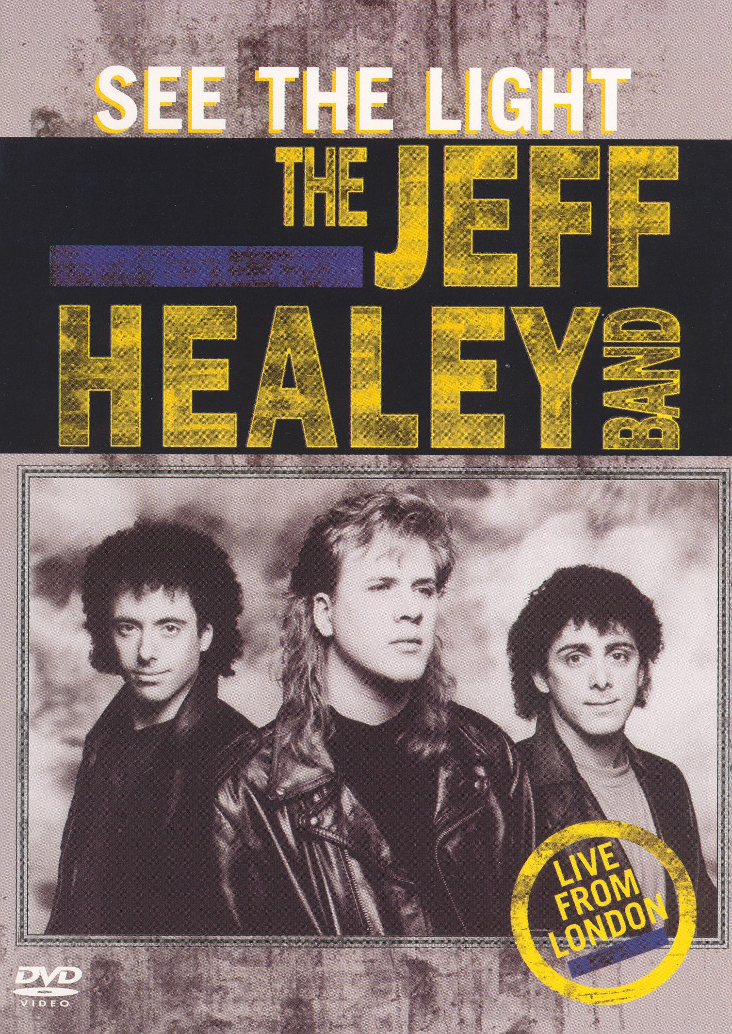 Jeff Healey Band: See the Light
