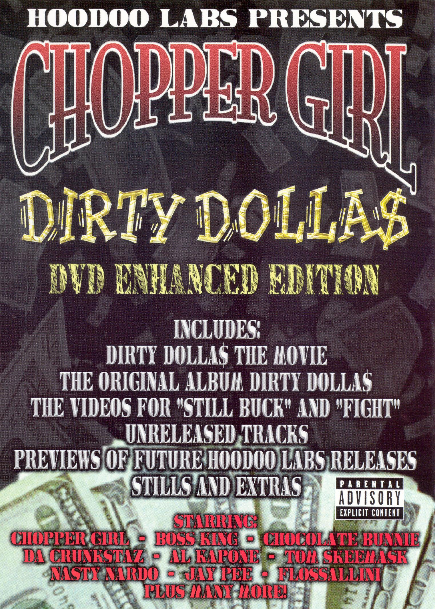 Chopper Girl: Dirty Dolla$