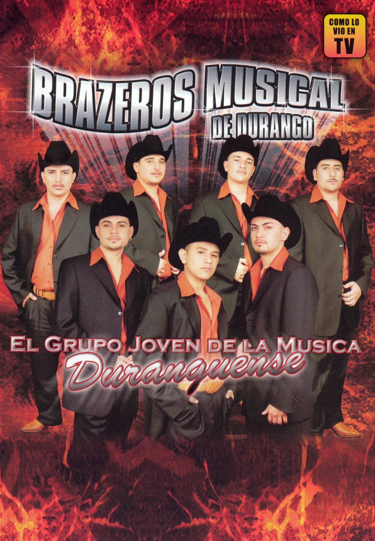 Brazeros Musical: El Grupo Joven... Duranguense