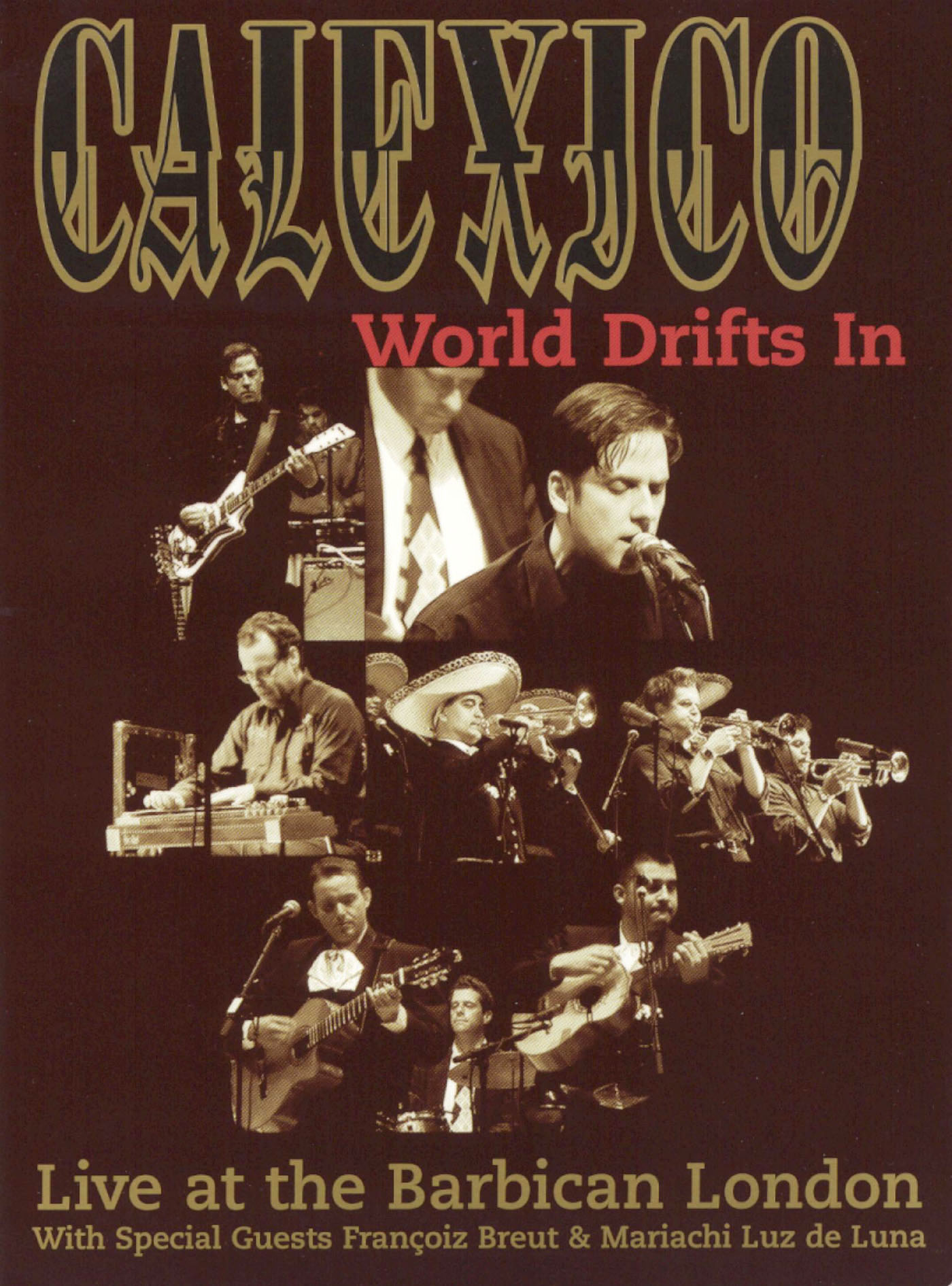 Calexico: World Drifts In - Live at the Barbican London