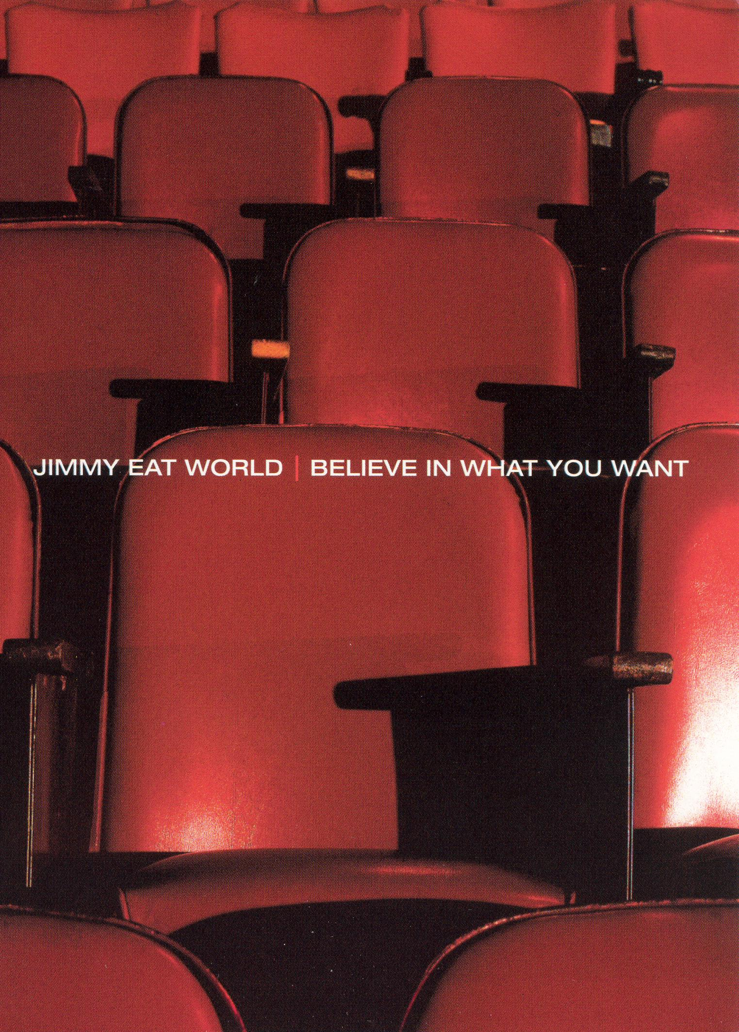 Jimmy Eat World: Believe in What You Want