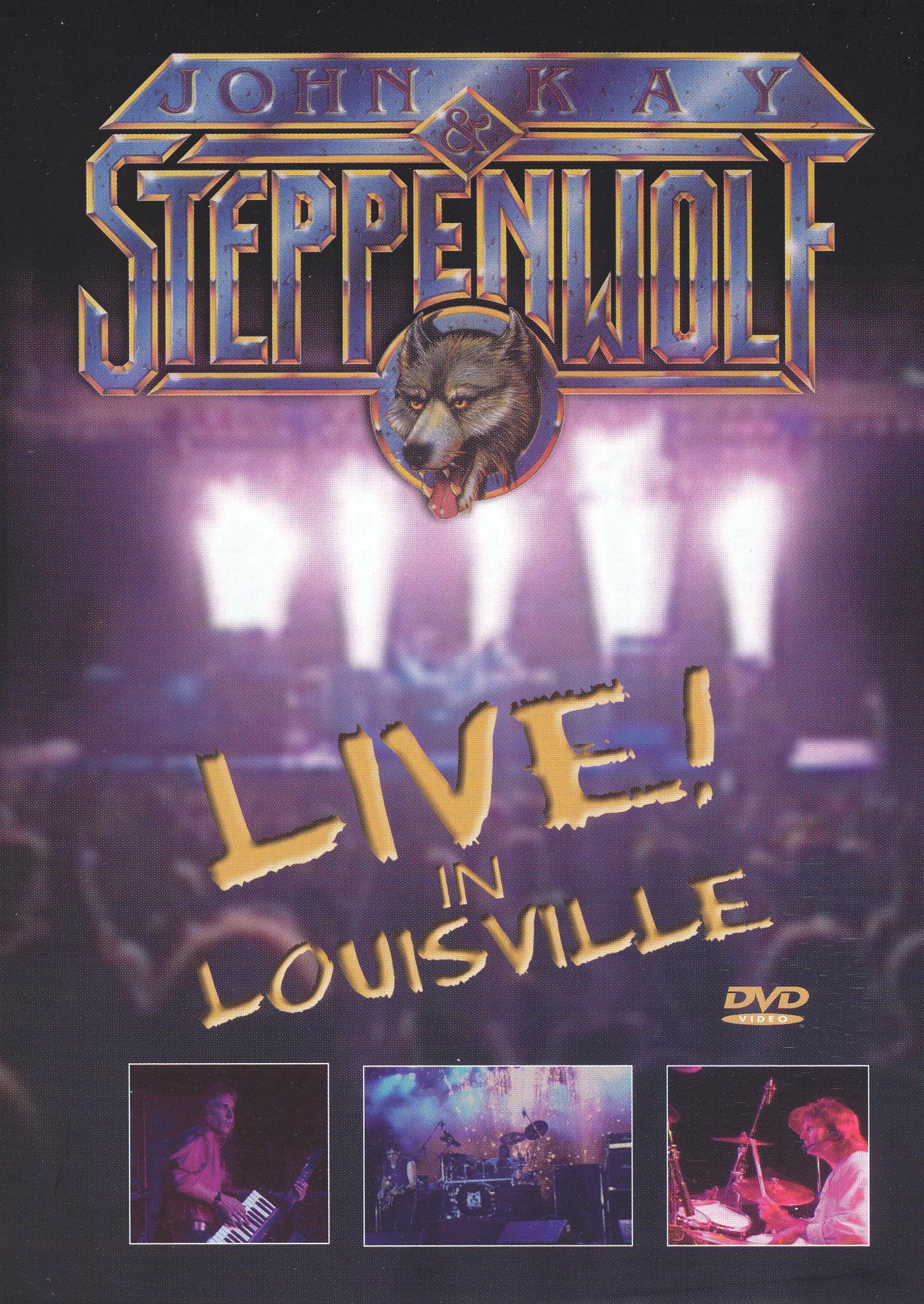 John Kay & Steppenwolf: Live in Louisville