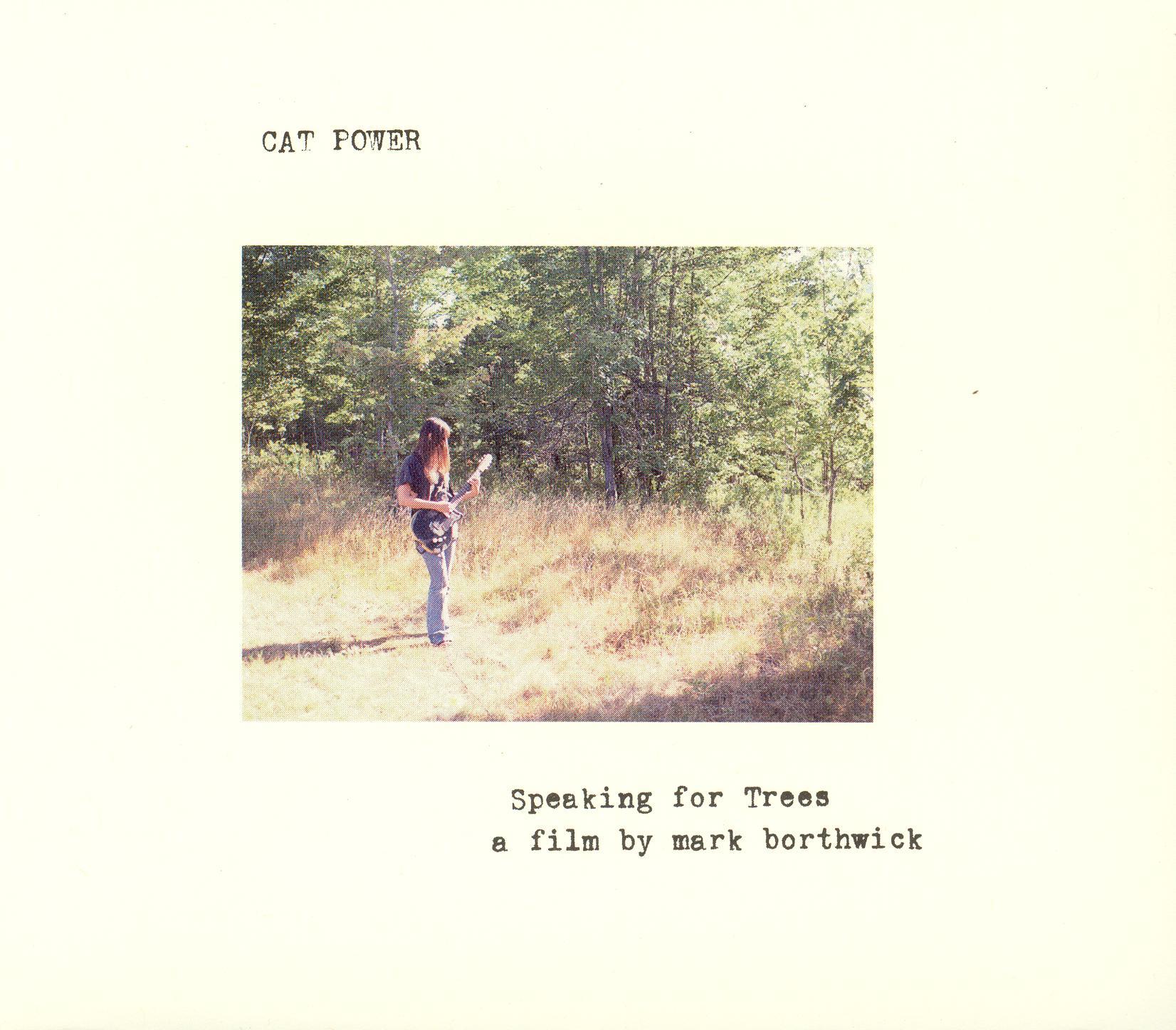 Cat Power: Speaking For Trees