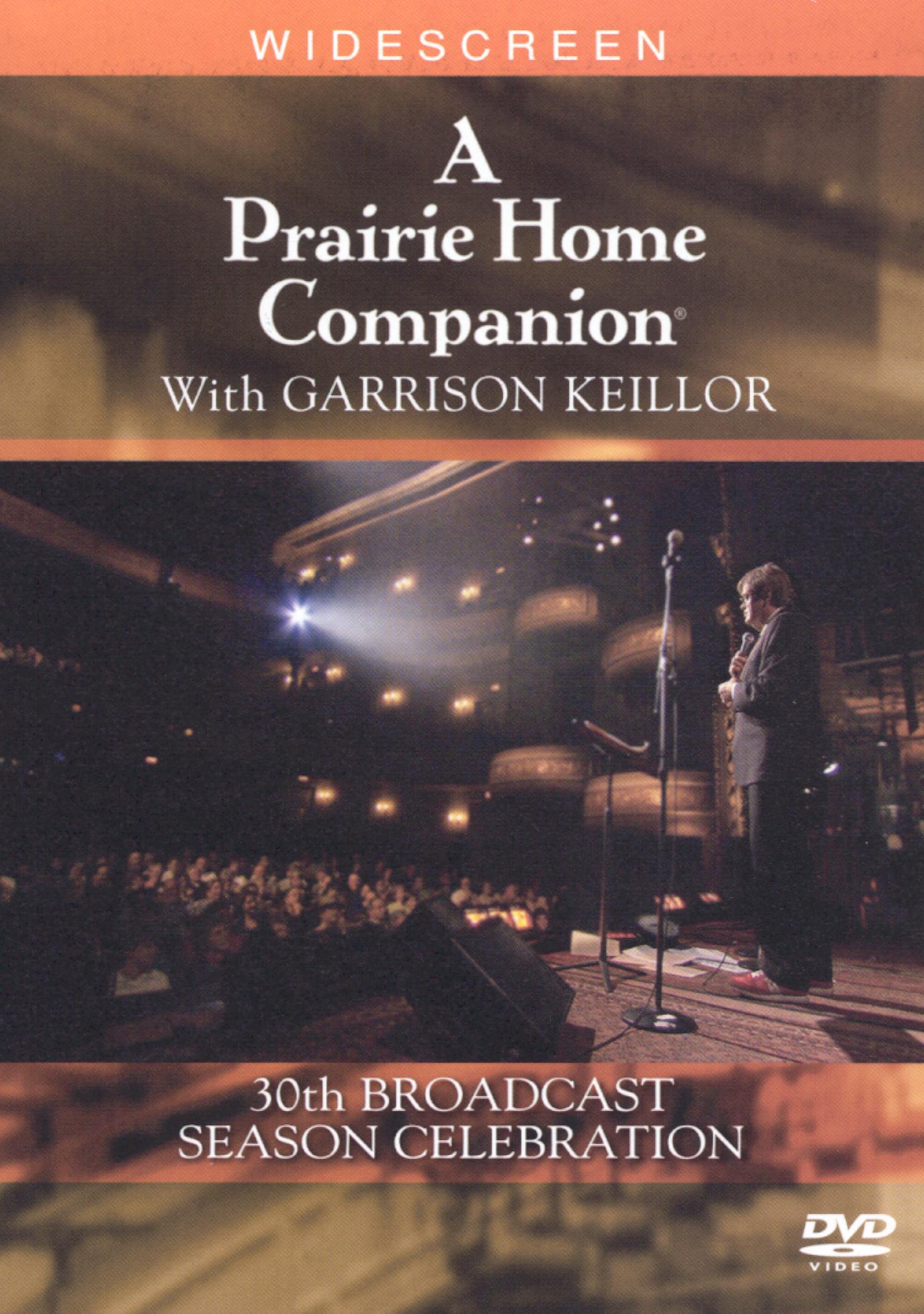 A Prairie Home Companion With Garrison Keillor - 30th Broadcast Season Celebration
