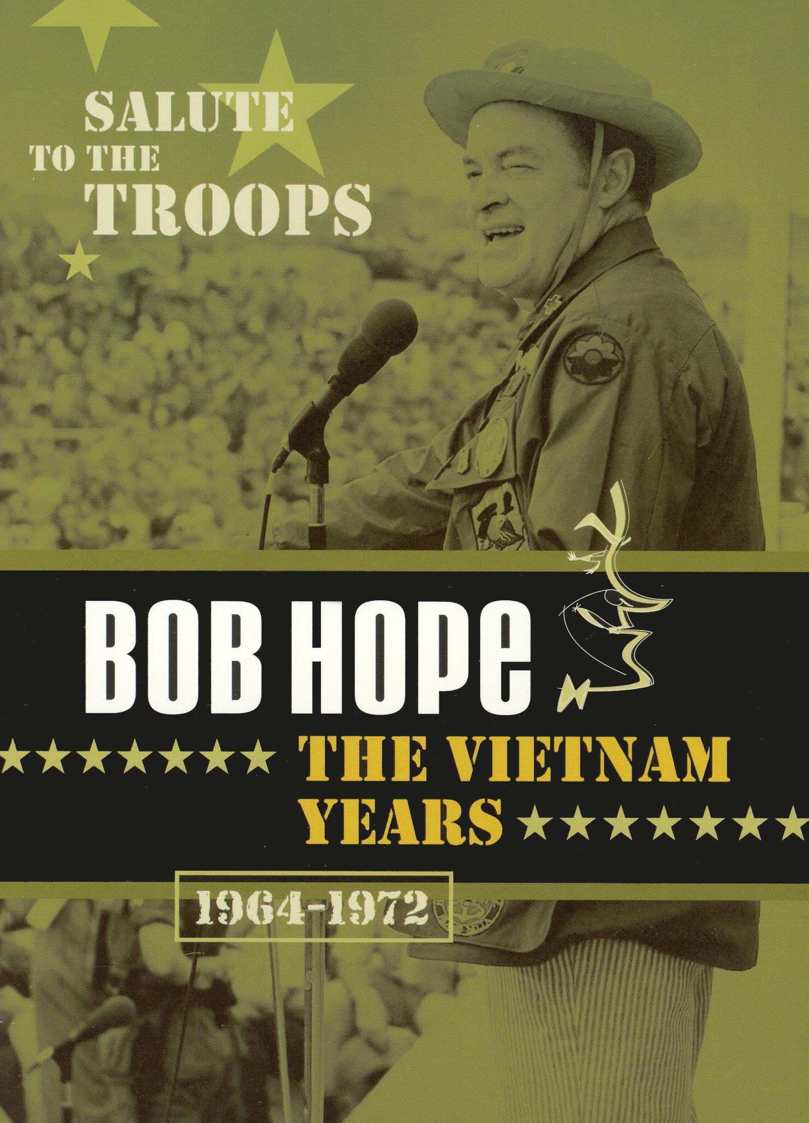 Bob Hope: The Vietnam Years 1964-1972