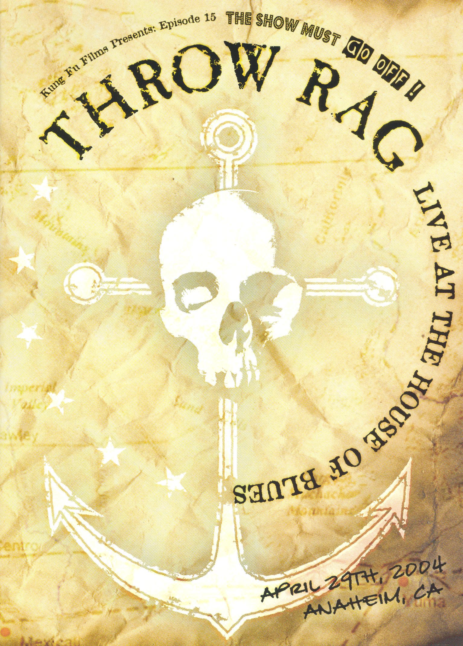 Throw Rag: Live at the House of Blues