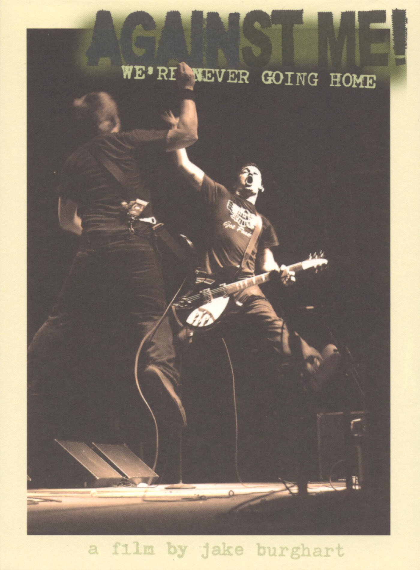 Against Me! We're Never Going Home