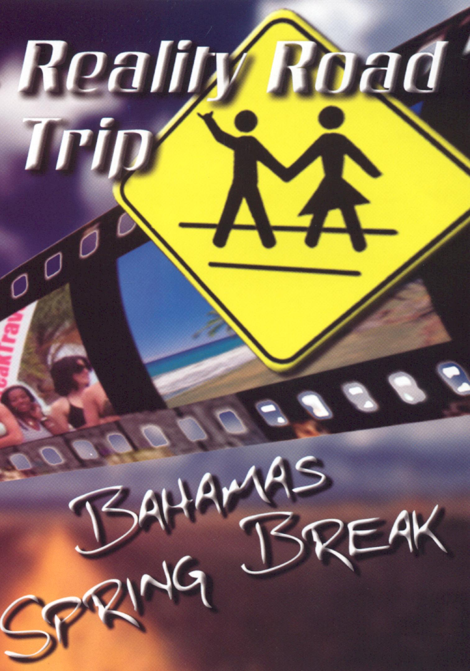 Reality Road Trip: Bahamas Spring Break