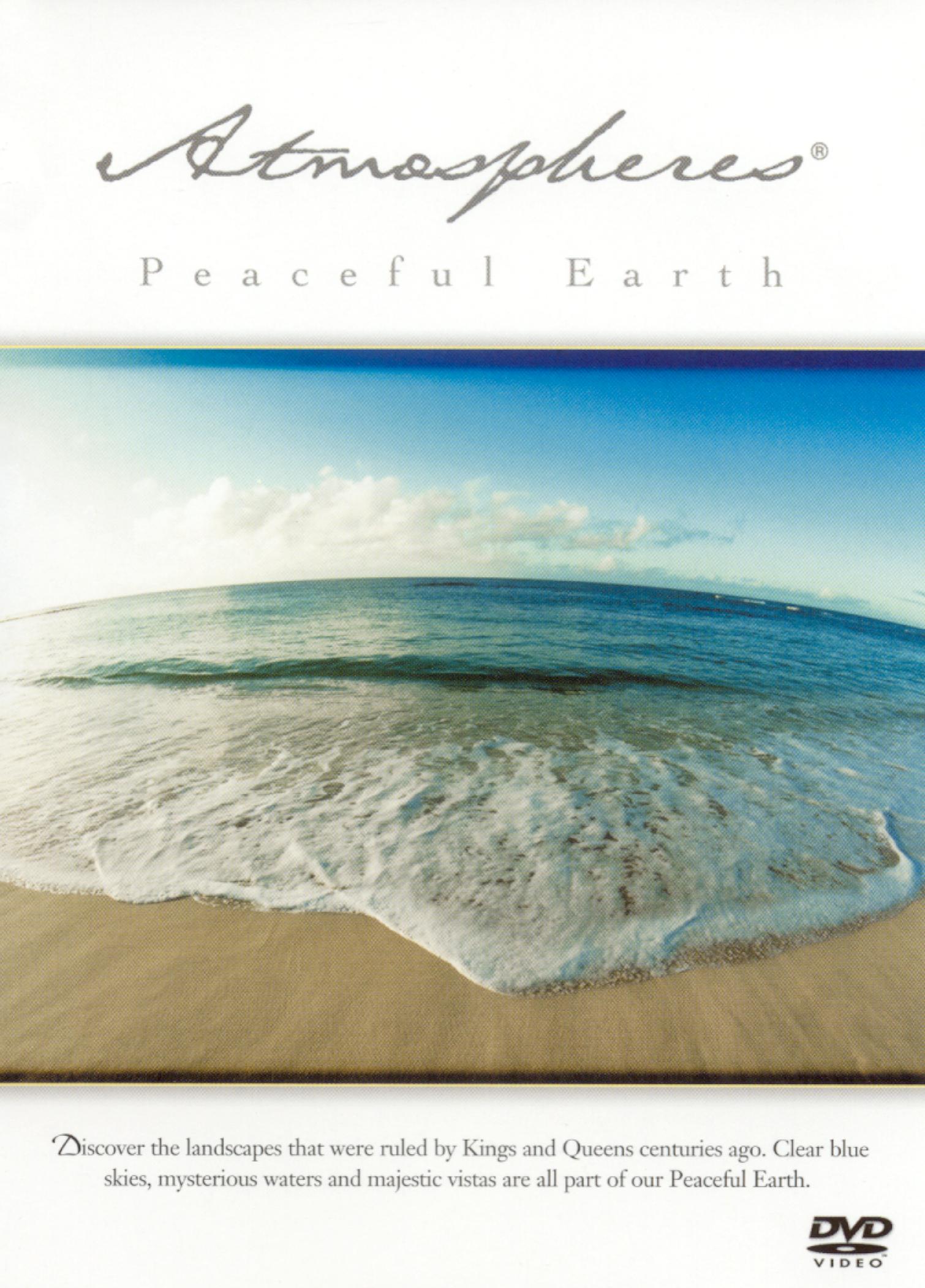 Atmospheres: Peaceful Earth