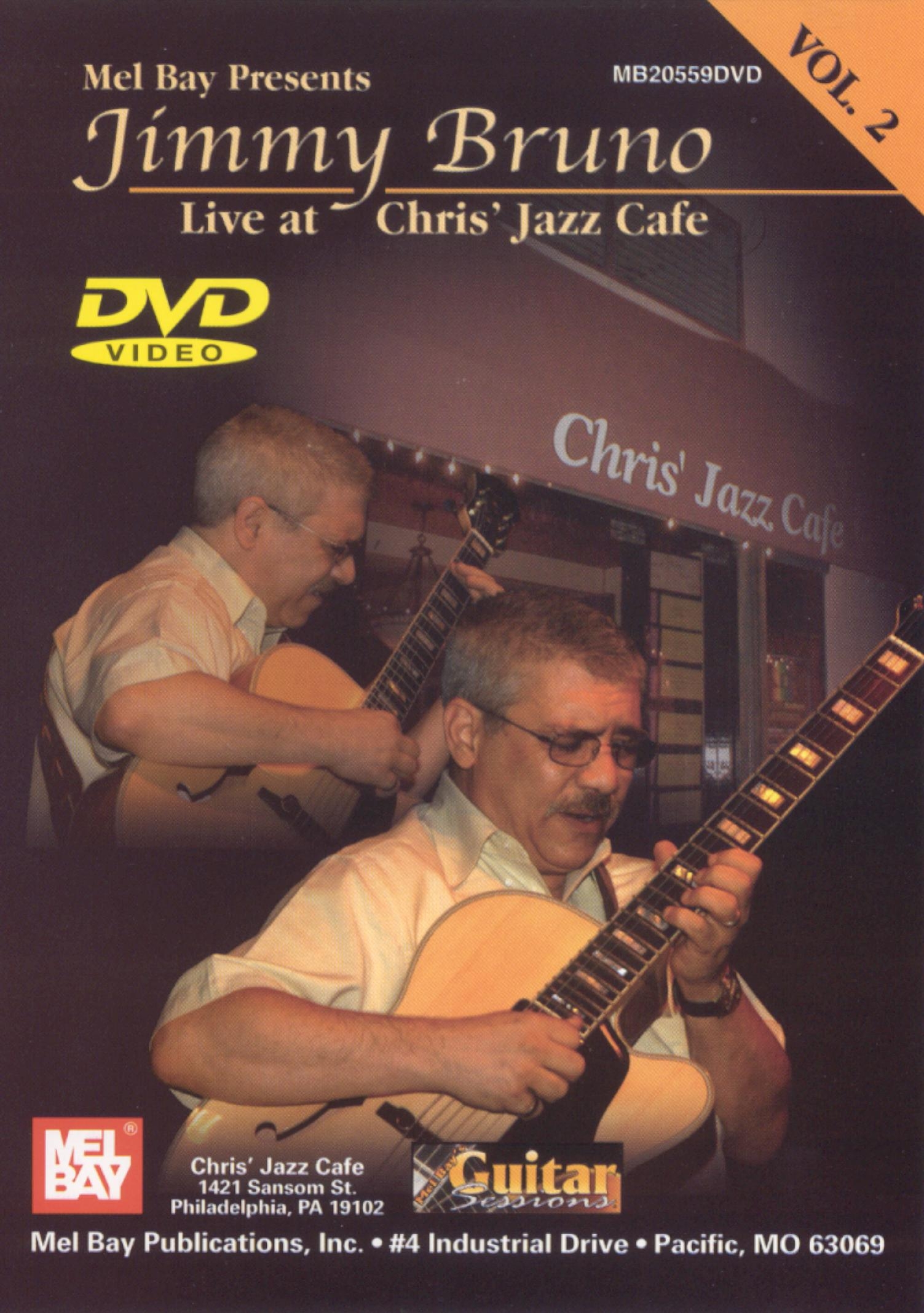 Jimmy Bruno: Live At Chris Jazz Cafe, Vol. 2