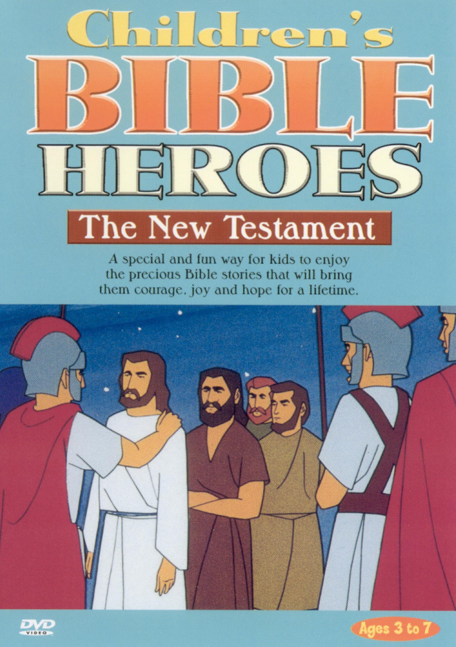 Children's Bible Heroes: The New Testament