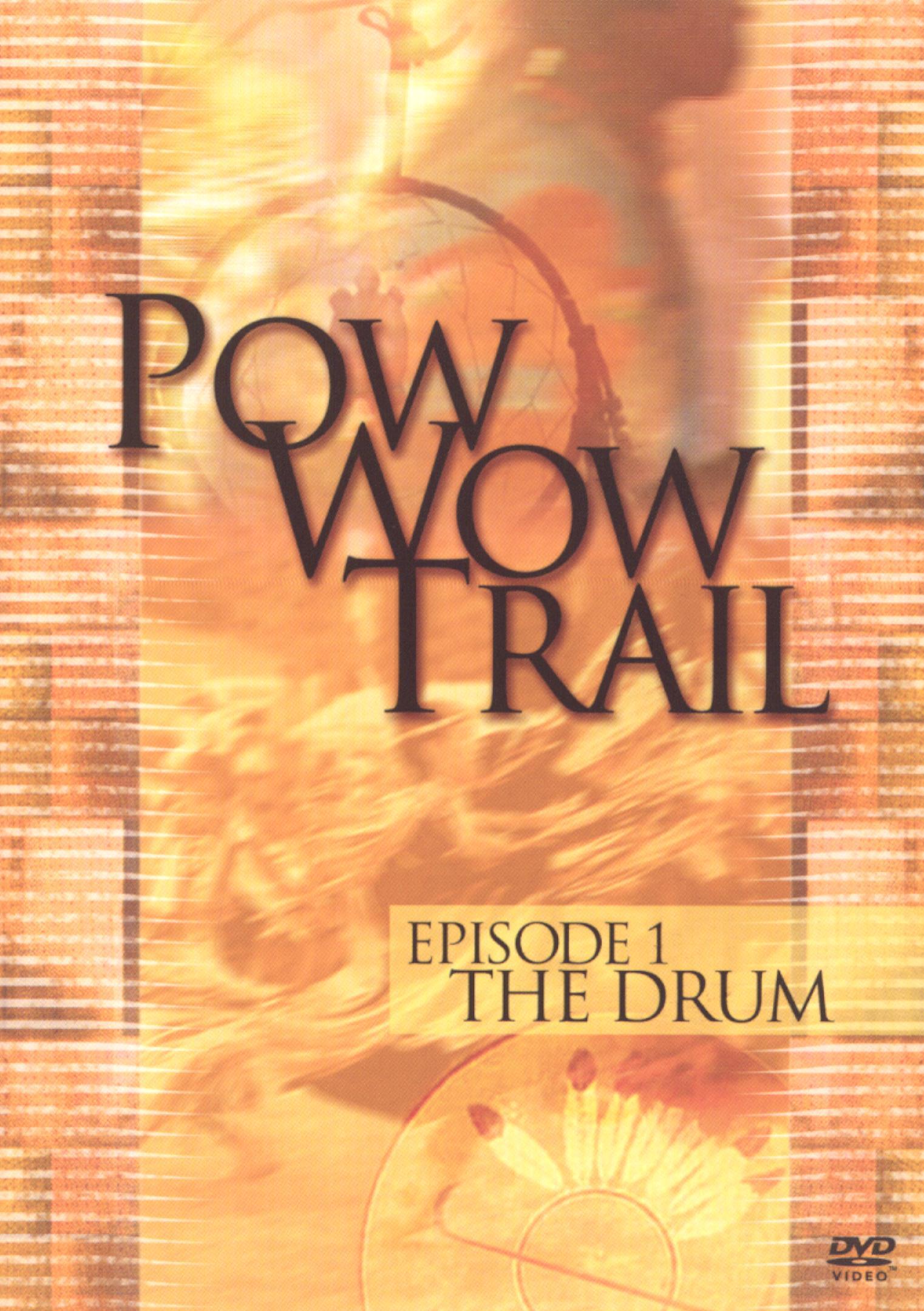 Pow Wow Trail, Episode 1: The Drum