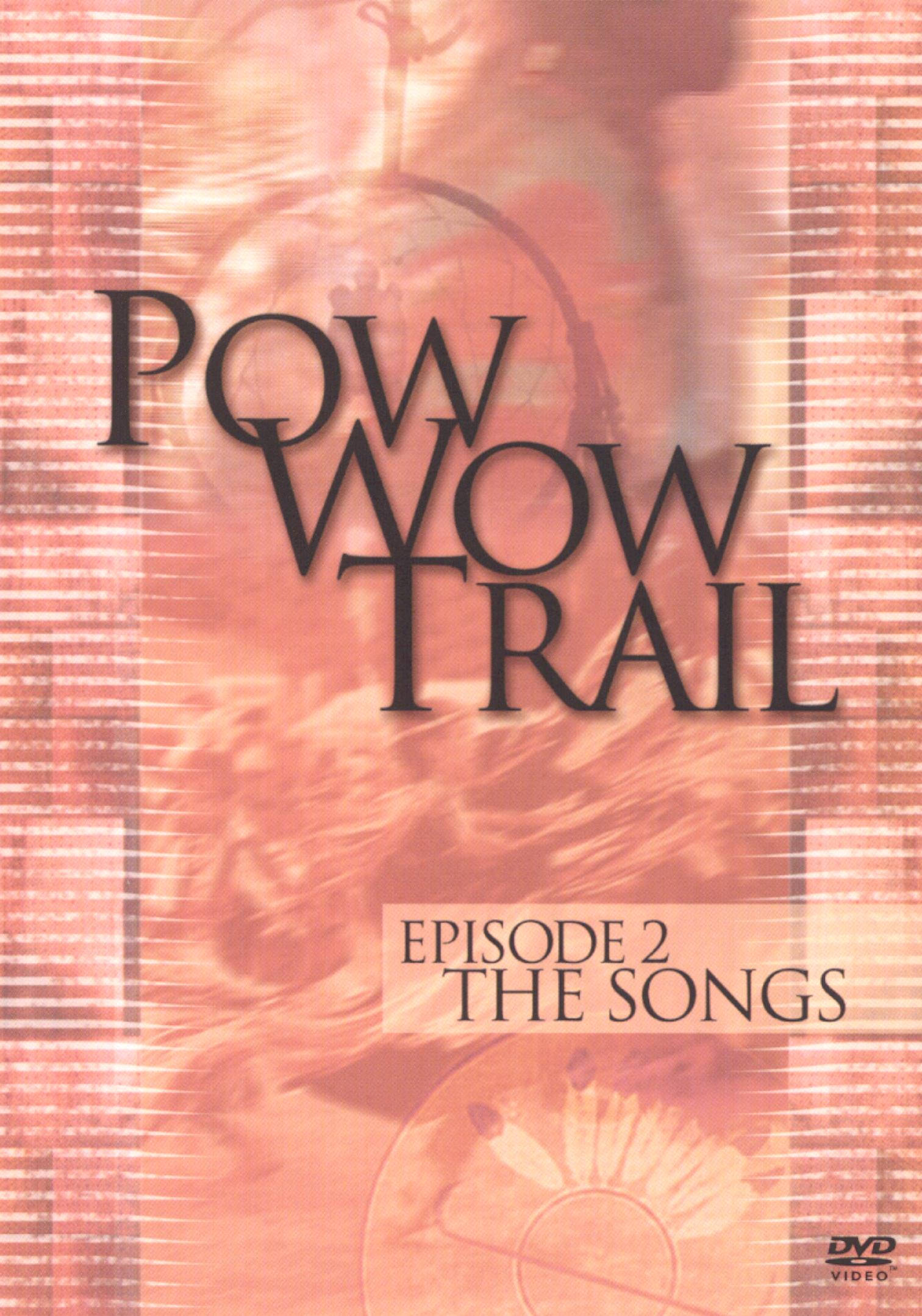 Pow Wow Trail, Episode 2: The Songs