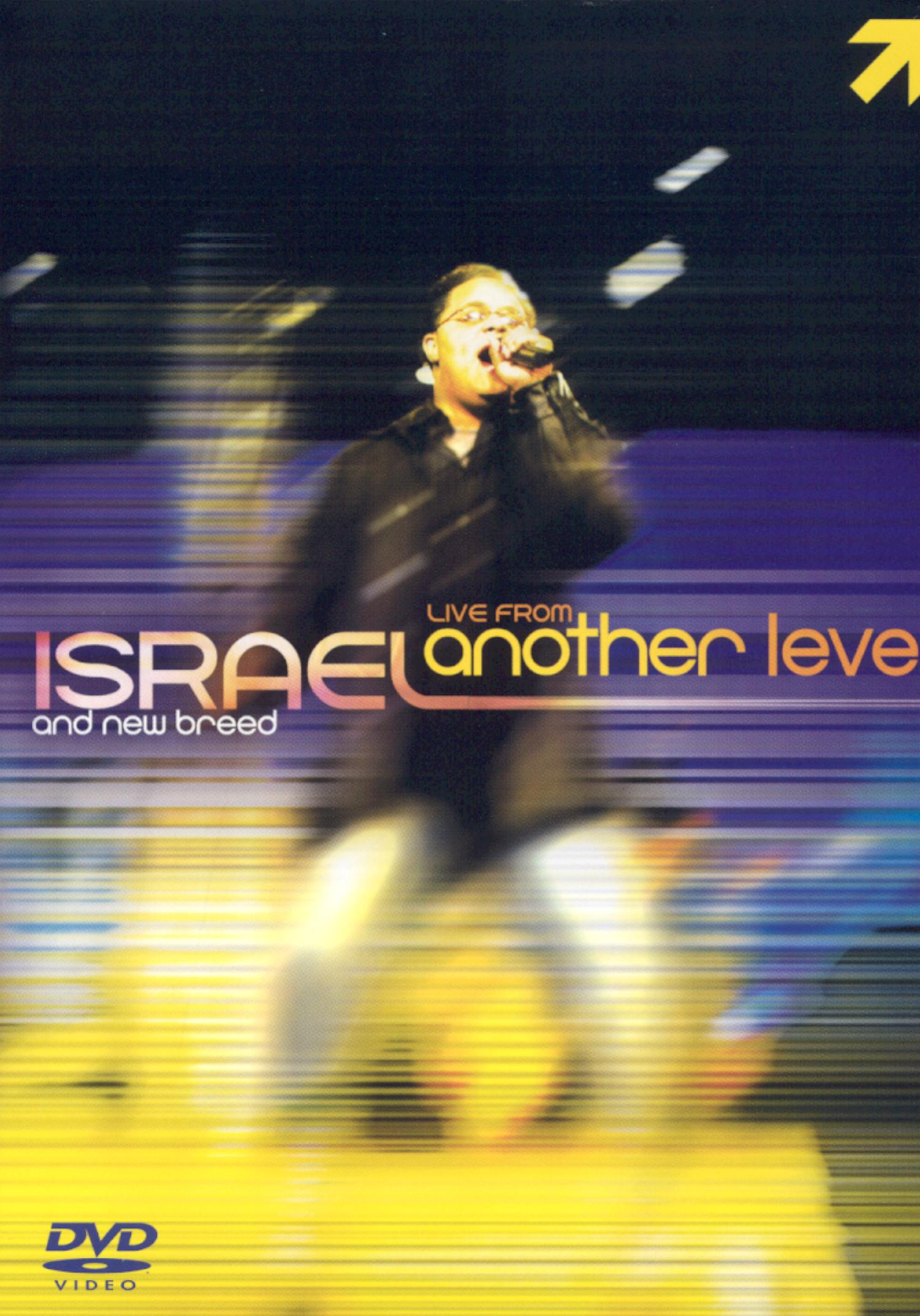 Israel and New Breed: Live From Another Level... The Video