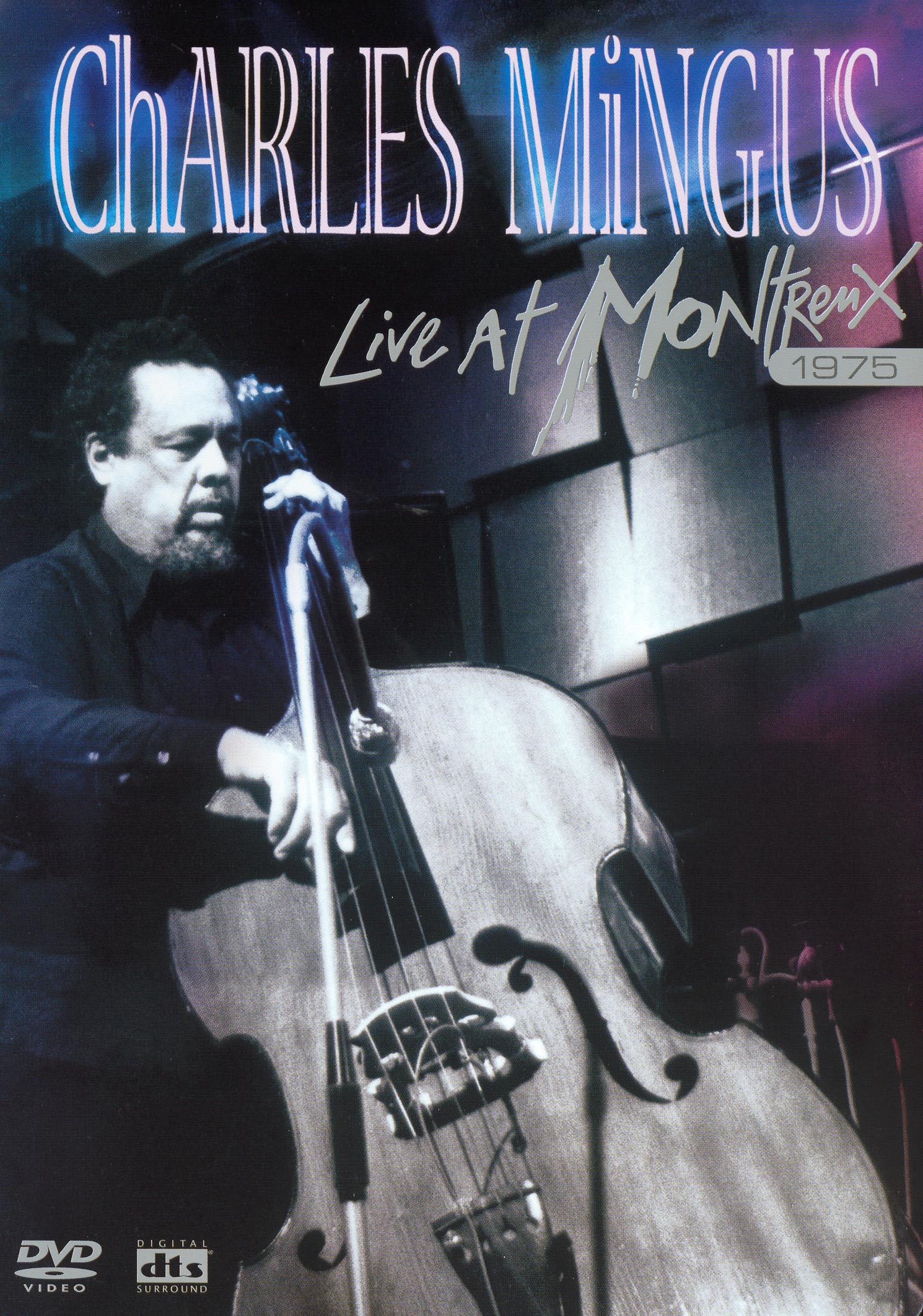 Charles Mingus: Live at Montreux 1975